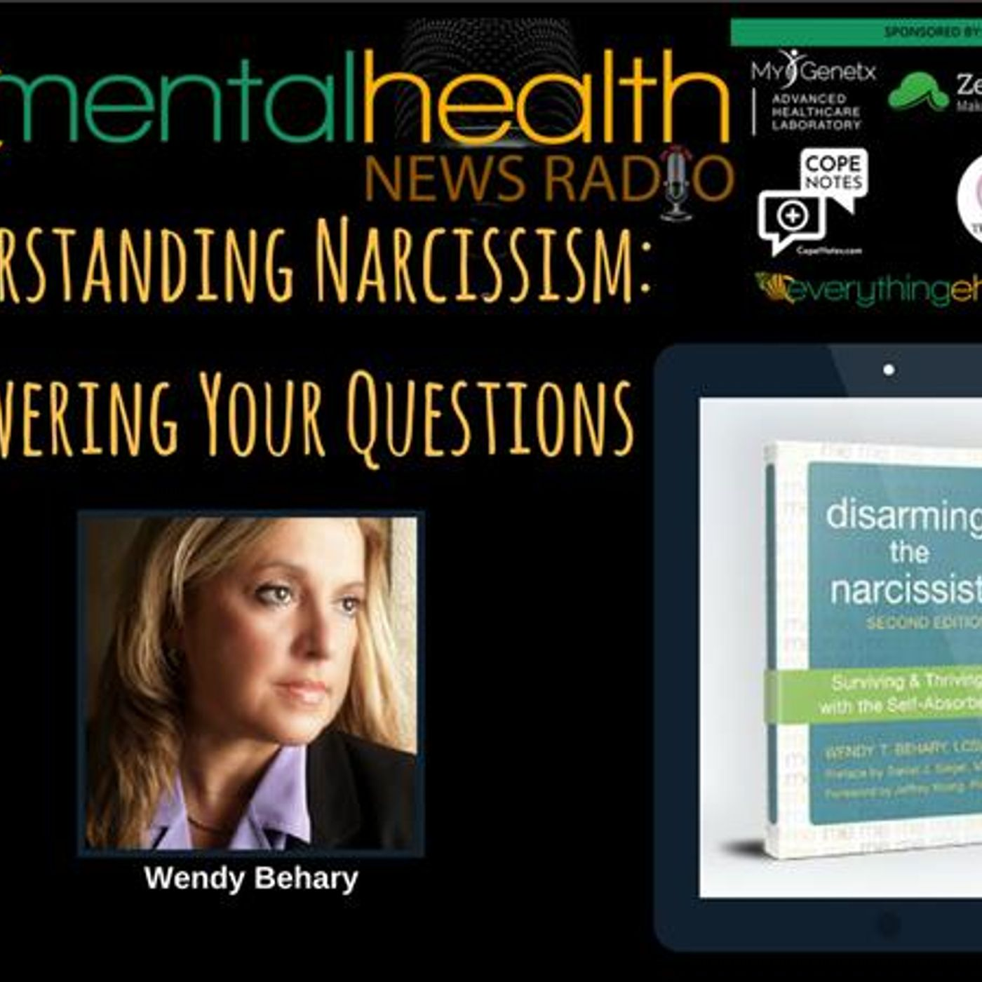 Mental Health News Radio - Understanding Narcissism: Answering Your Questions with Wendy Behary