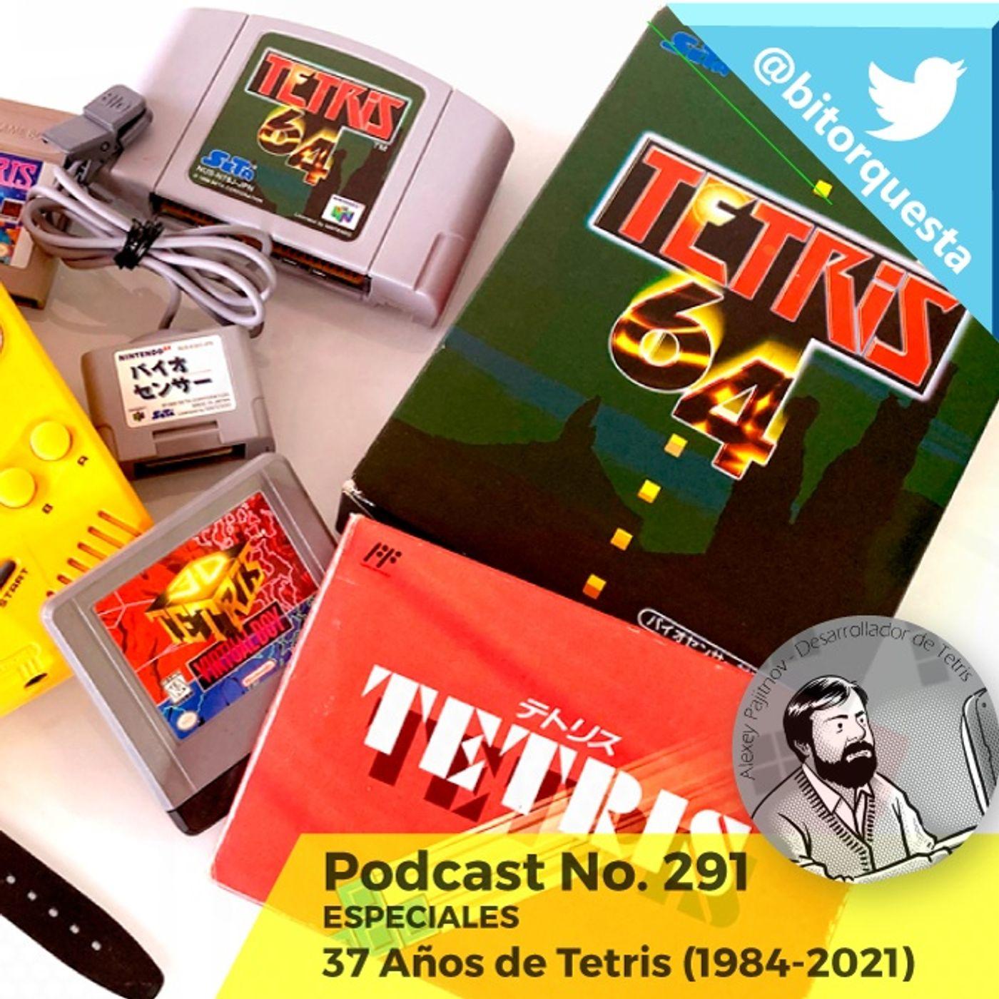 291 - Especial Tetris, 37 aniversario