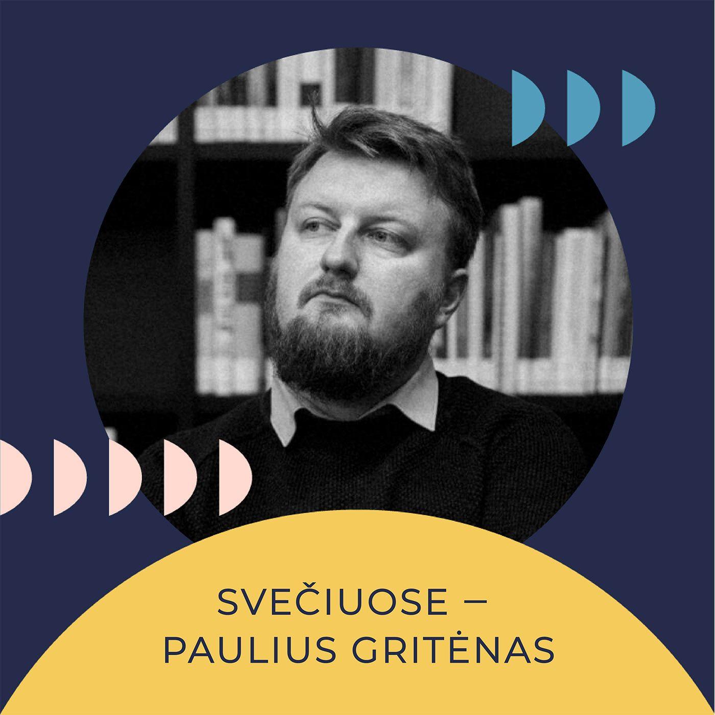 Savo galva. Paulius Gritėnas: kritinis mąstymas, žiniasklaida ir geresni klausimai. Kas padeda suvokti kaip naujienos ir žiniasklaidos žinut