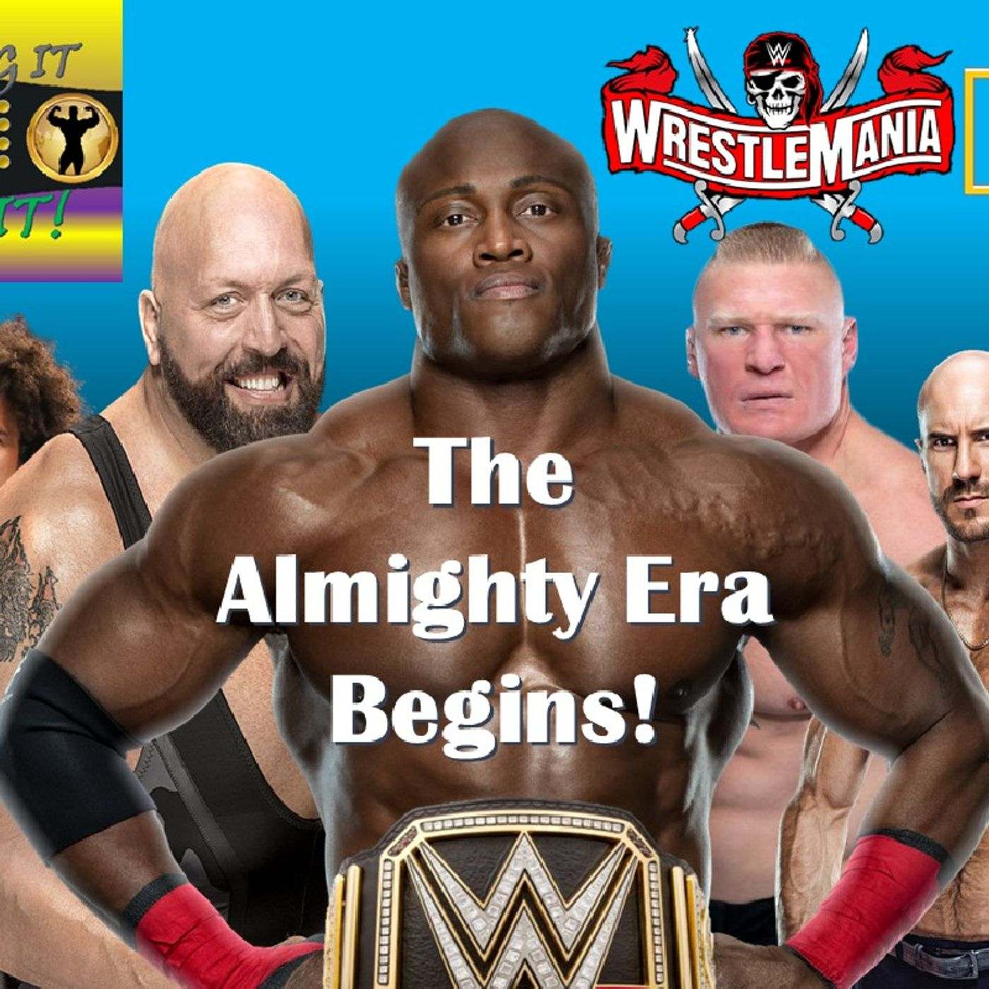 The Almighty Era Begins - Bobby Lashley WWE Champion