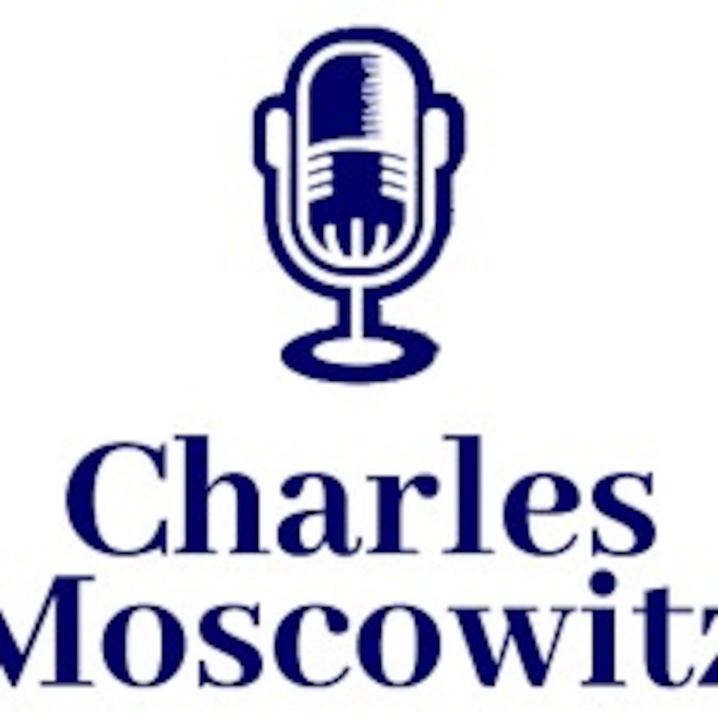 Episode 890: Charles Moscowitz LIVE