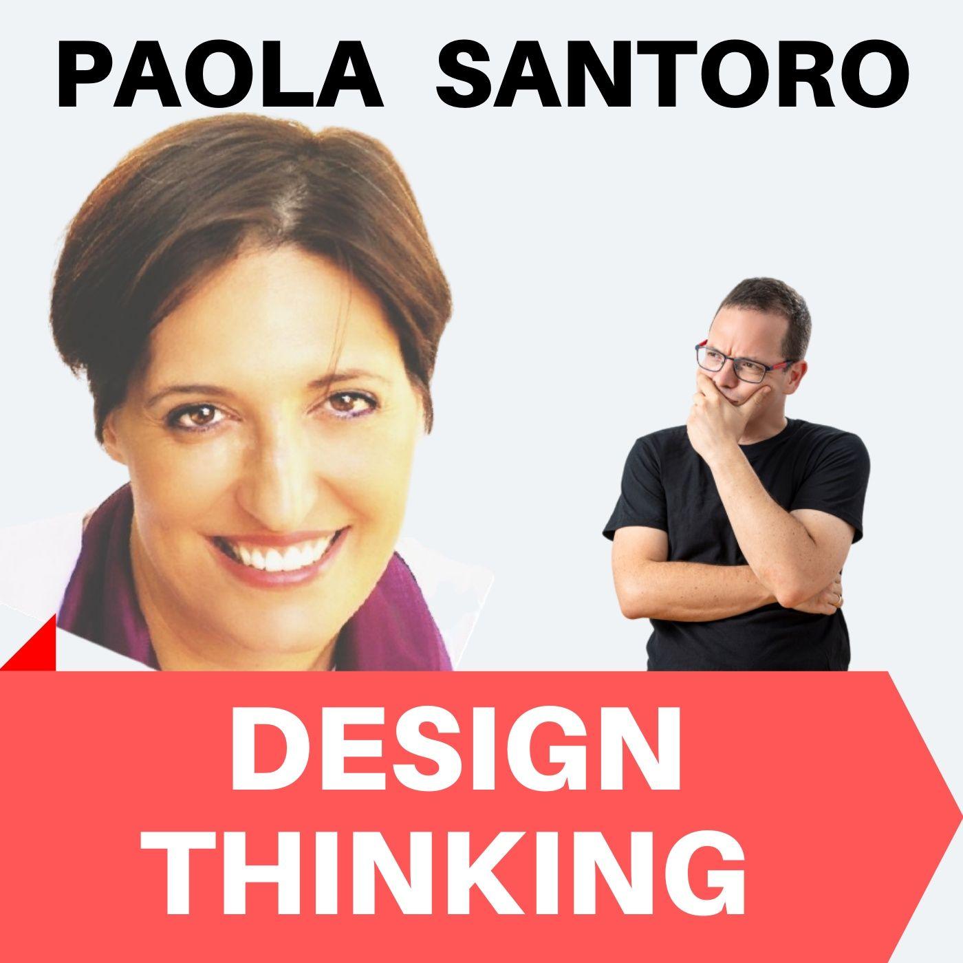 182 - Paola Santoro - dal Cinema al Design Thinking