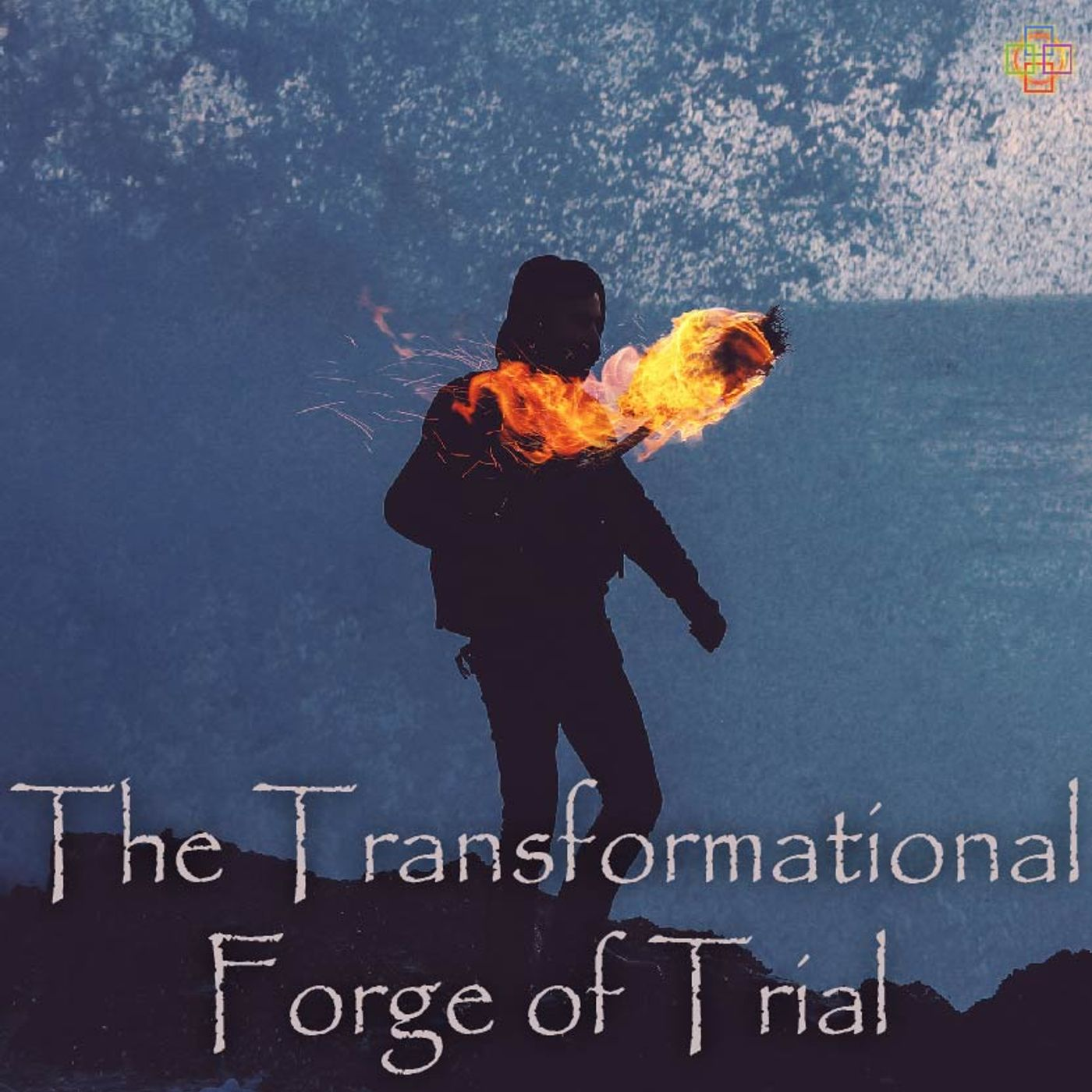 The Transformational Forge of Trial