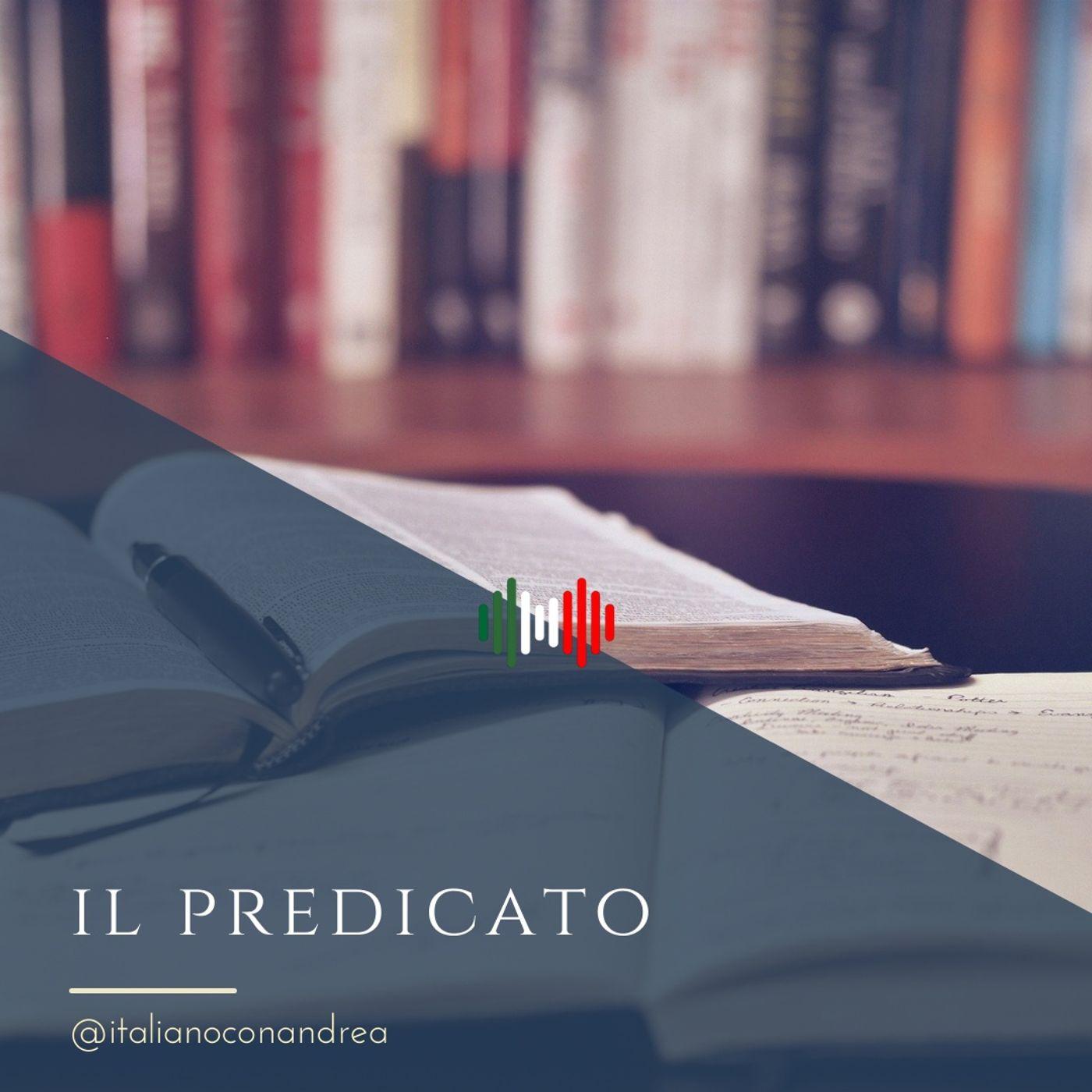 291. GRAMMATICA: Il predicato