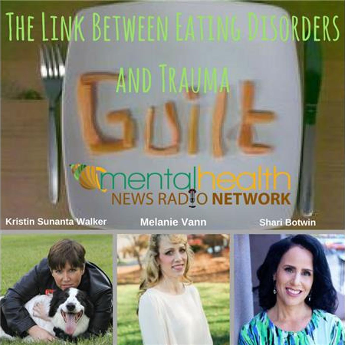 Mental Health News Radio - Counselors Corner: The Link Between Eating Disorders and Trauma