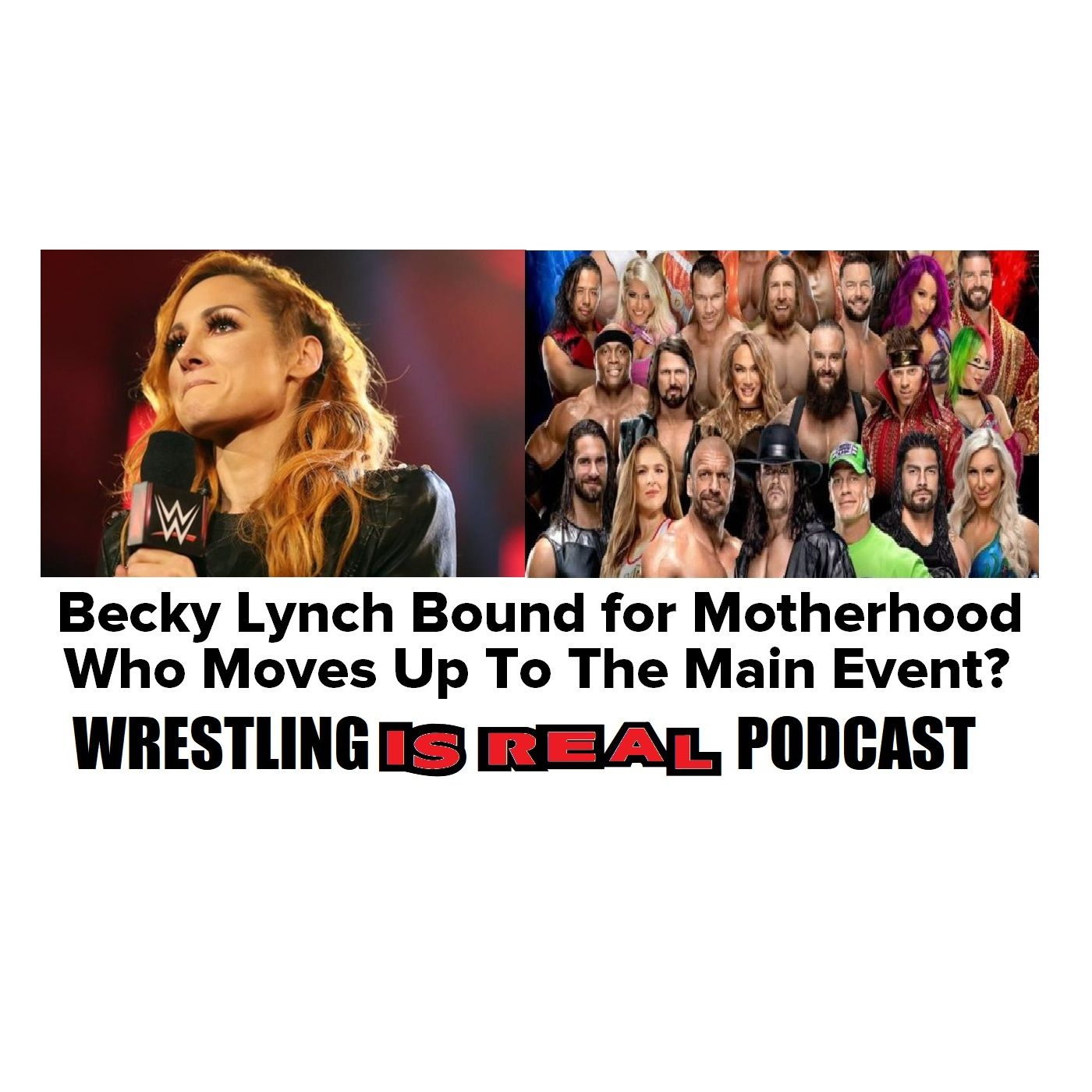 Becky Lynch Bound For Motherhood; Who Moves Up to The Main Event KOP051420-533
