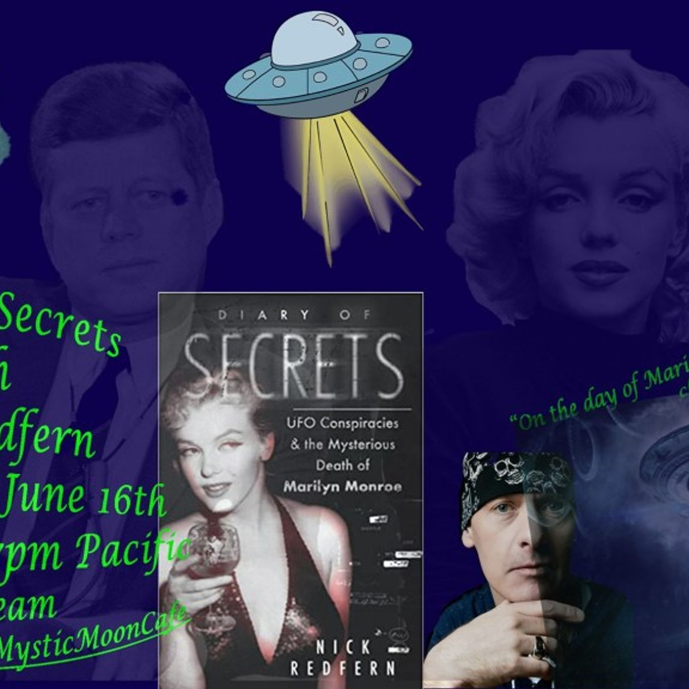 Diary of Secrets: UFO Conspiracies And The Death Of Marilyn Monroe