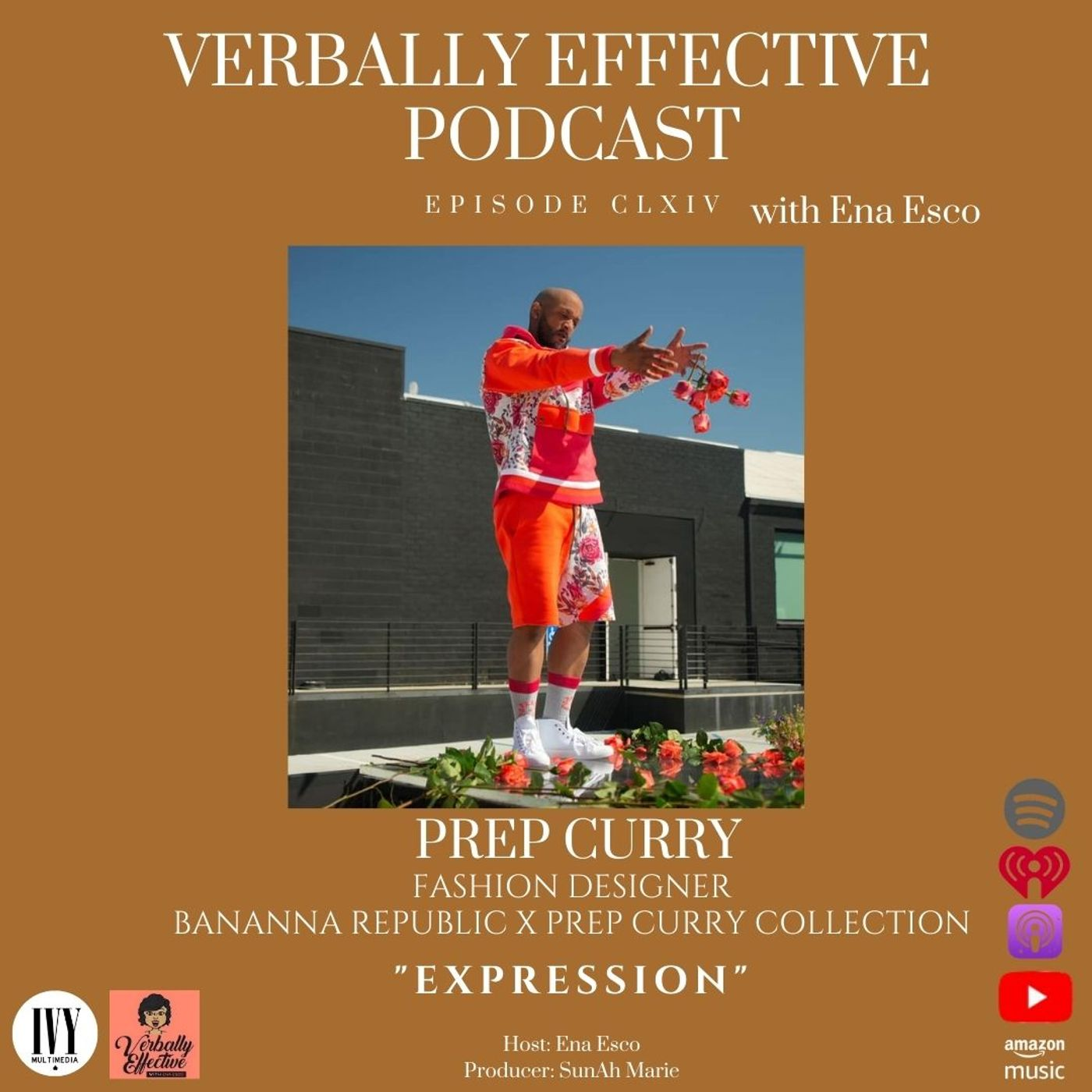 """EPISODE CLXIV   """"EXPRESSION"""" w/ PREP CURRY"""
