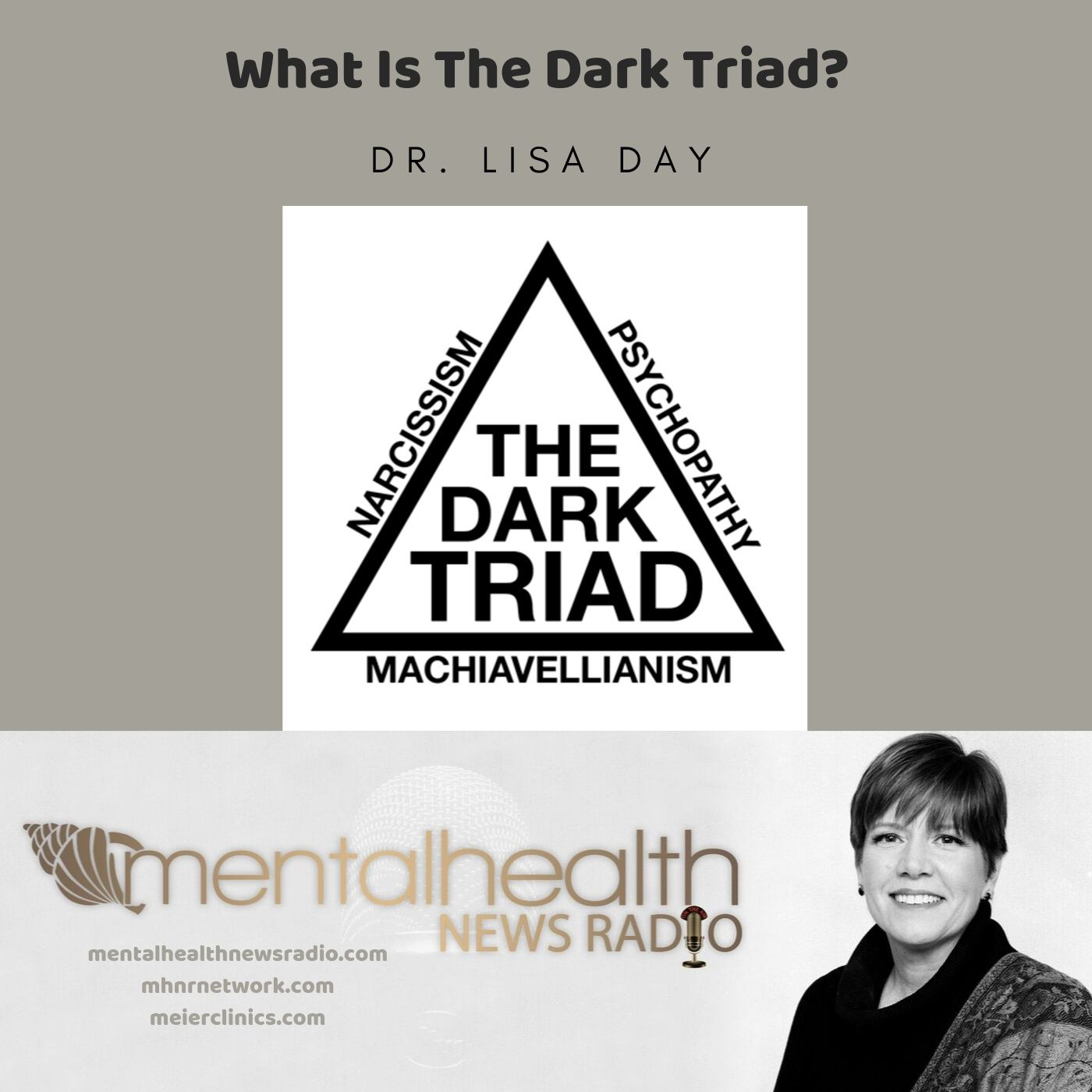 Mental Health News Radio - What is the Dark Triad with Dr. Lisa Day