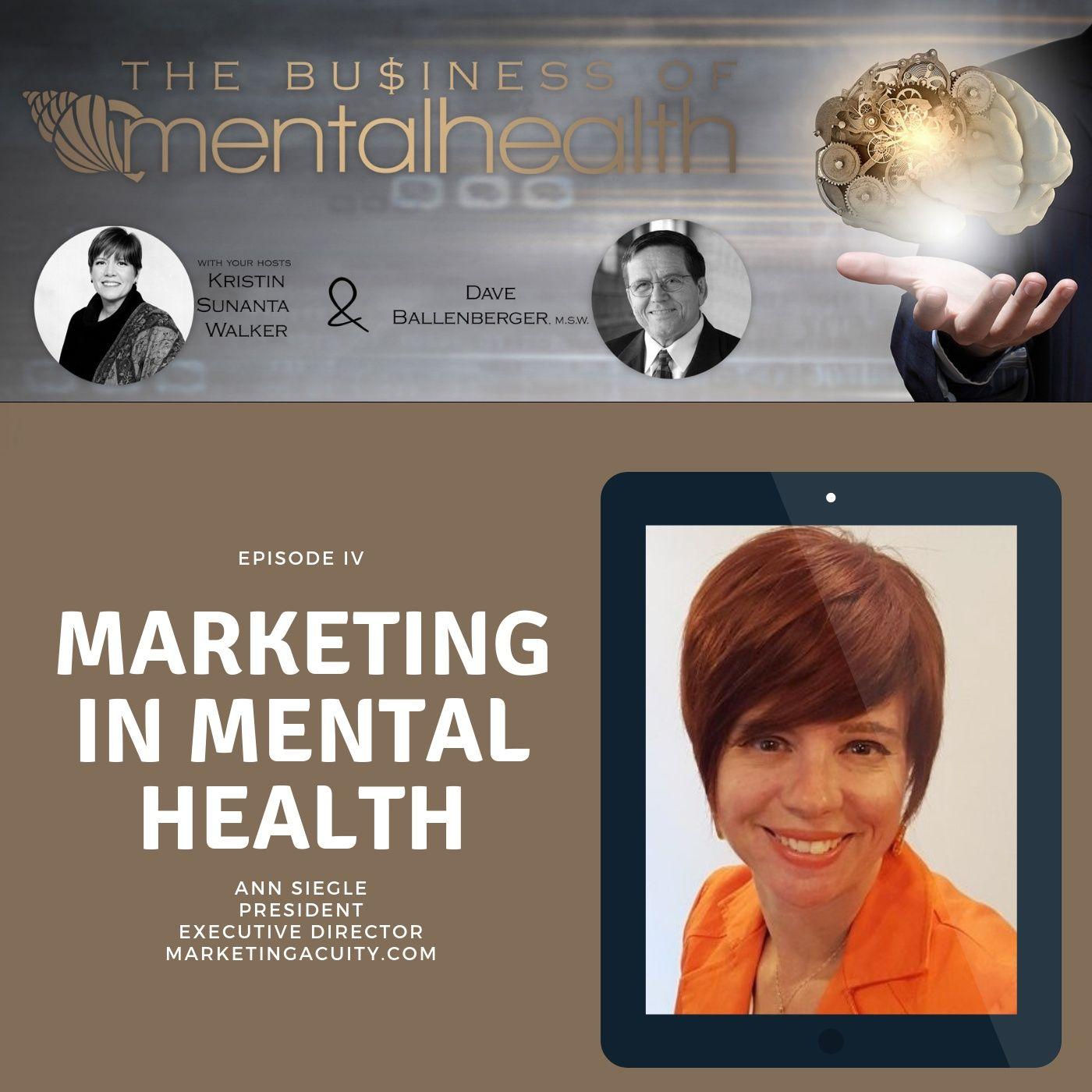 Mental Health News Radio - Mental Health Business: Marketing and Mental Health
