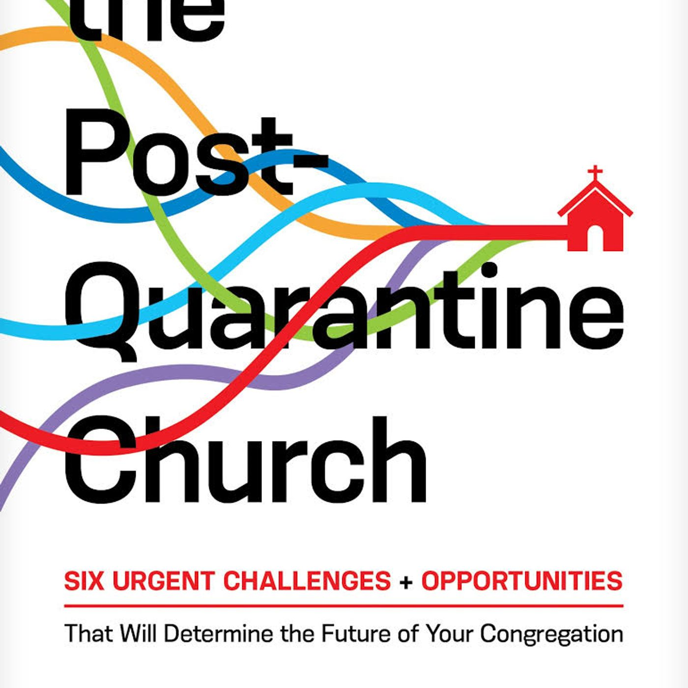 The Post Quarantine Church