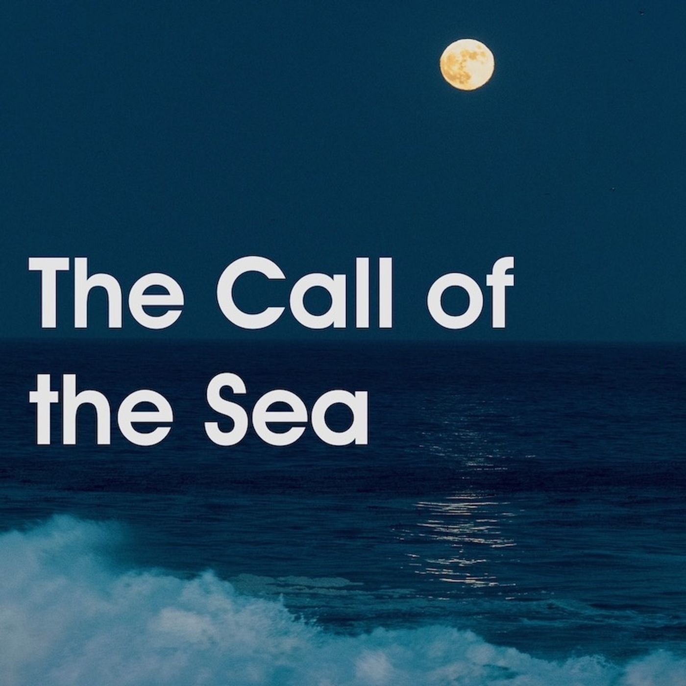 Episode 6 - The Call of the Sea
