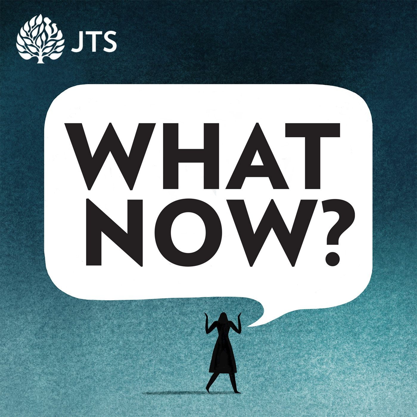 Introducing What Now? A JTS Podcast