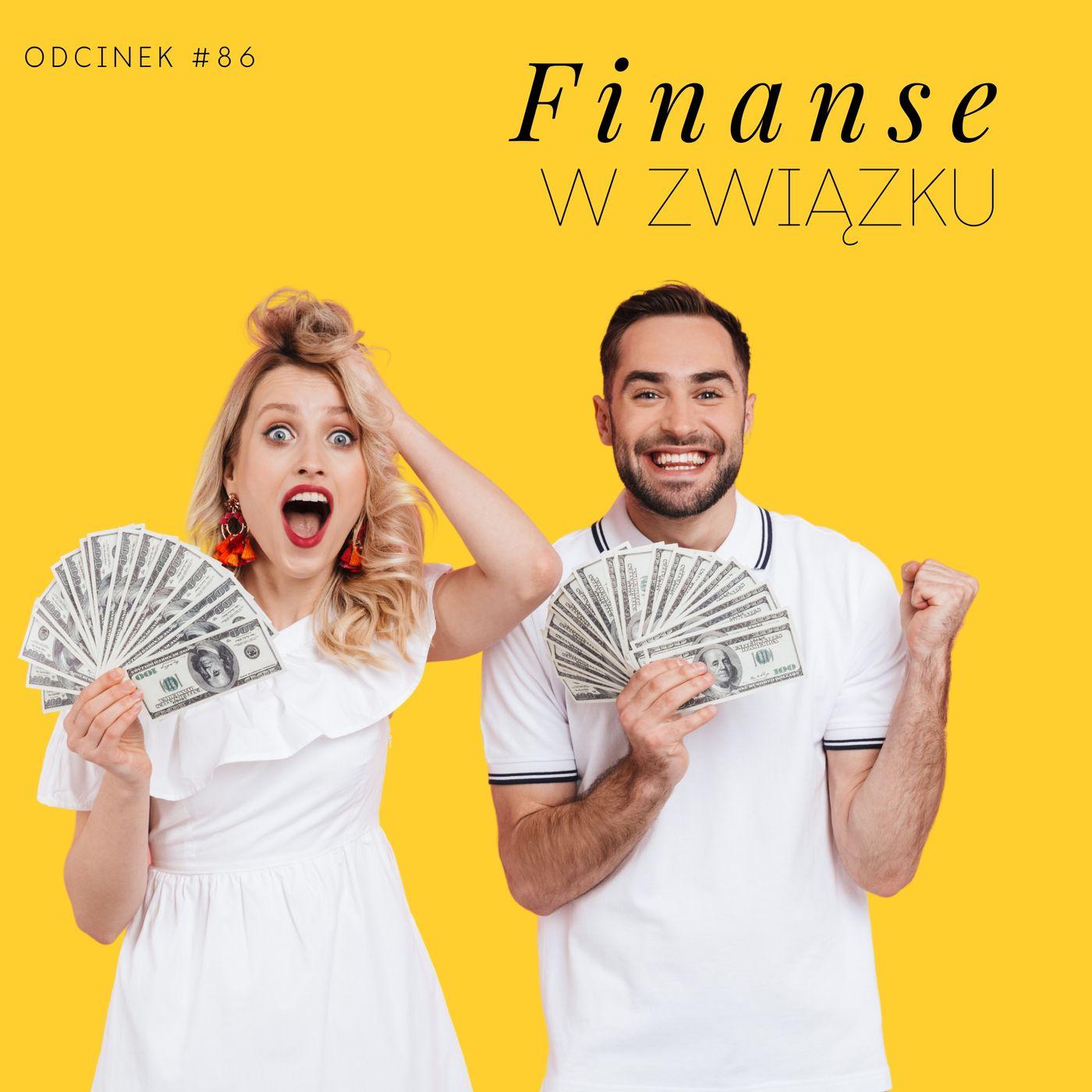 #86 Finanse w związku