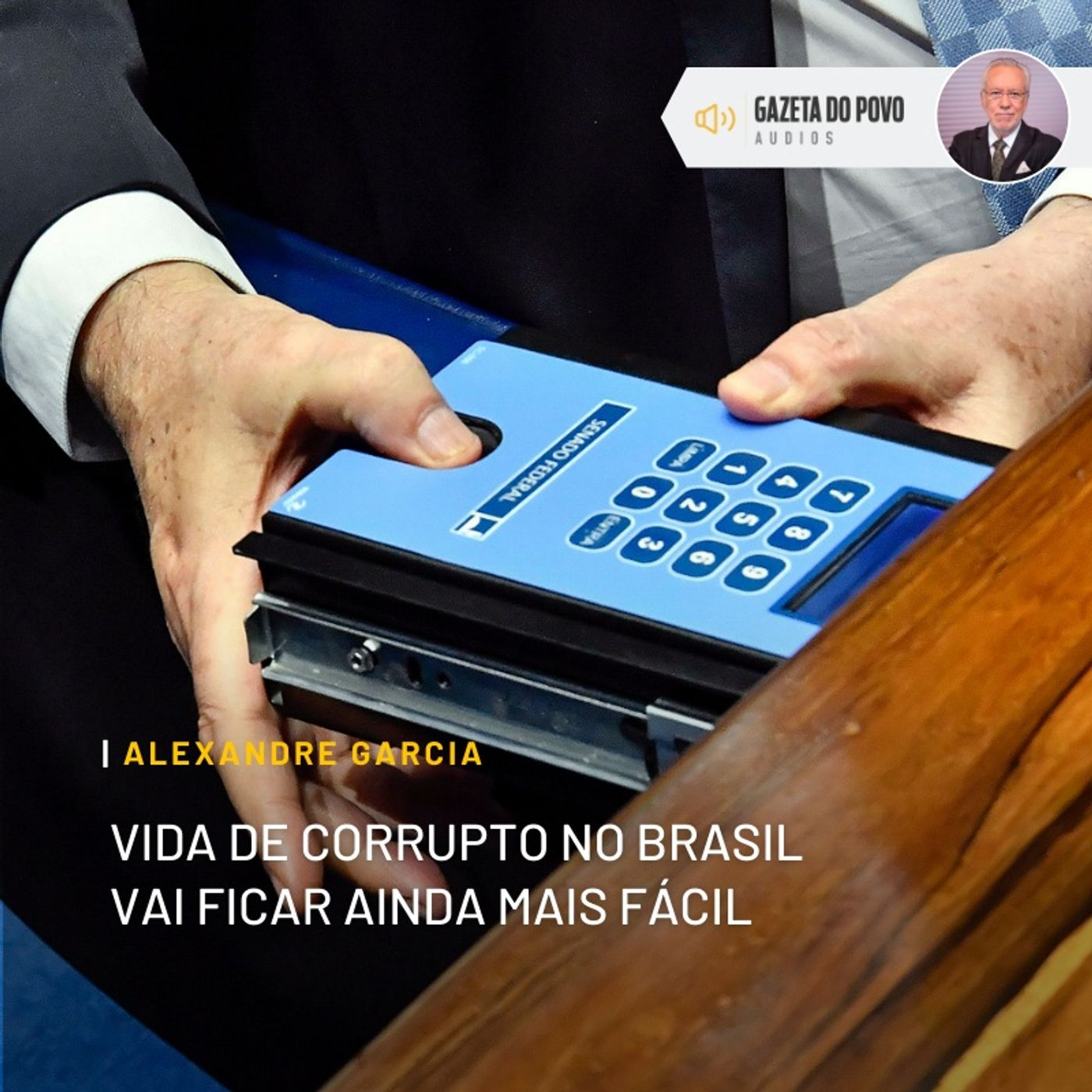 Vida de corrupto no Brasil vai ficar ainda mais fácil