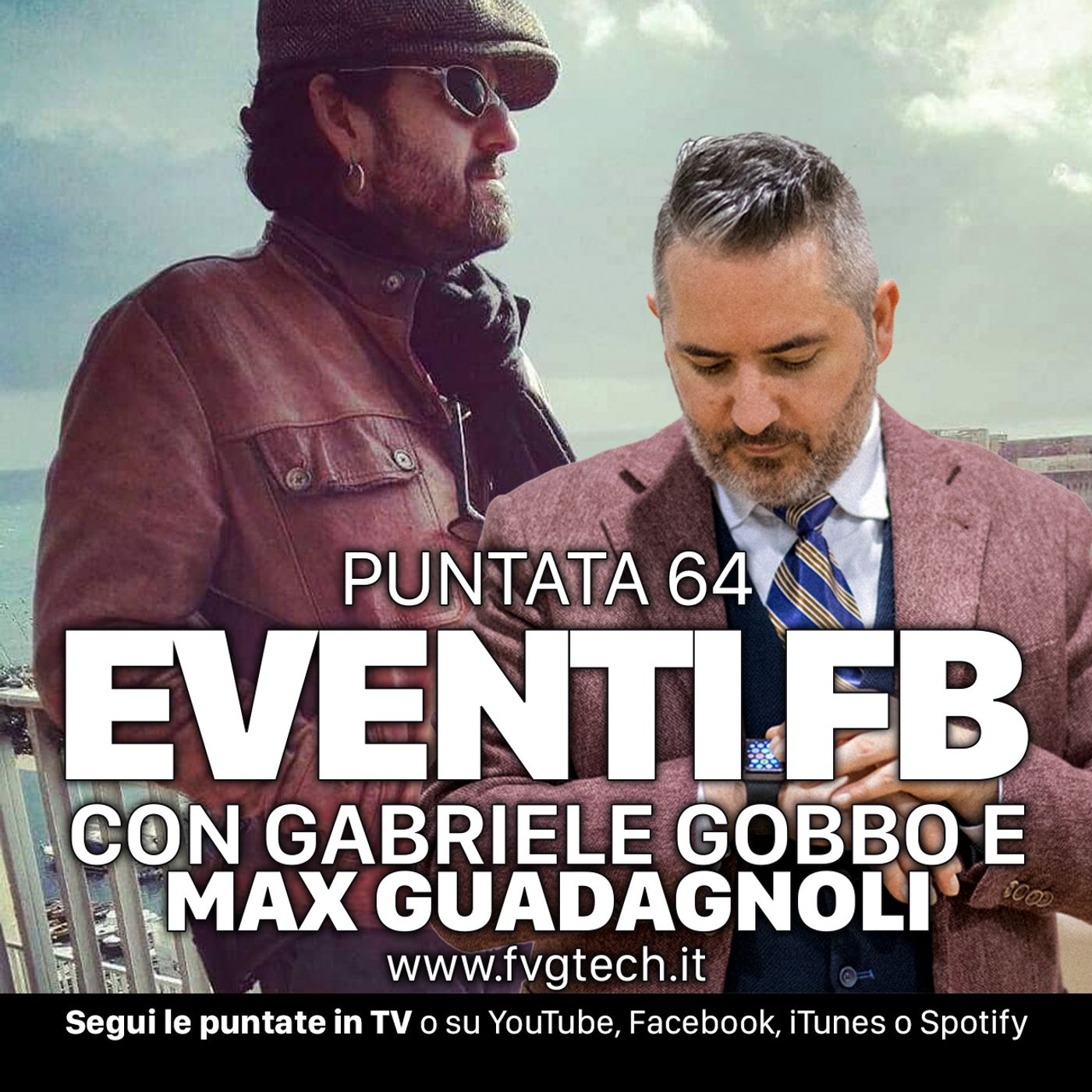 64 - Gli eventi su Facebook. Ospite Max Guadagnoli