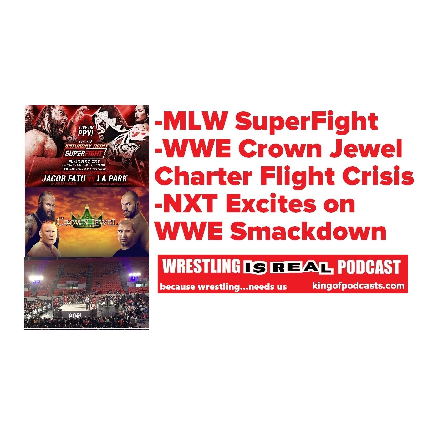 MLW SuperFight; Crown Jewel Charter Crisis; NXT Excites Smackdown KOP 11.03.19