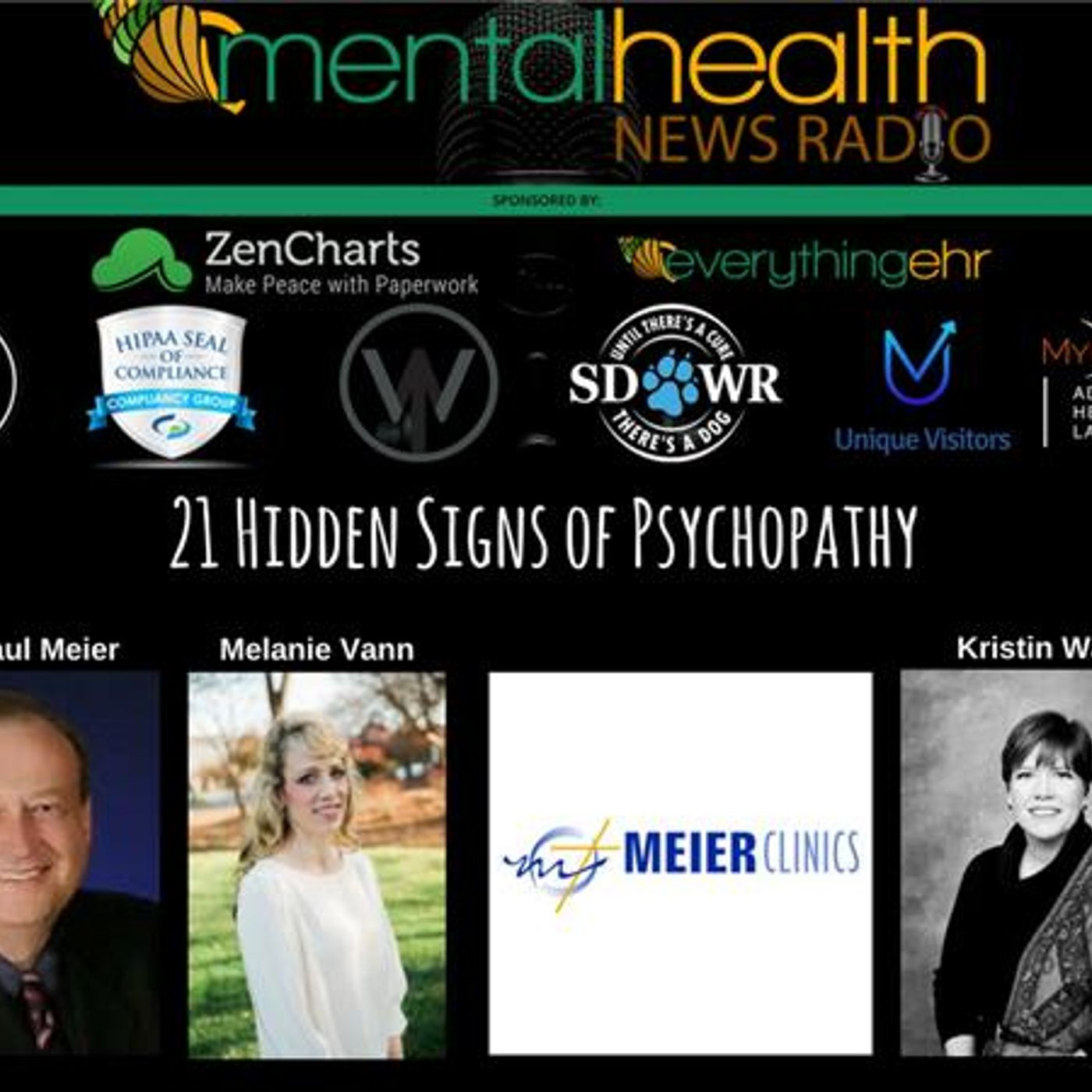 Mental Health News Radio - Round Table Discussions with Dr. Paul Meier 21 Hidden Signs of Psychopathy