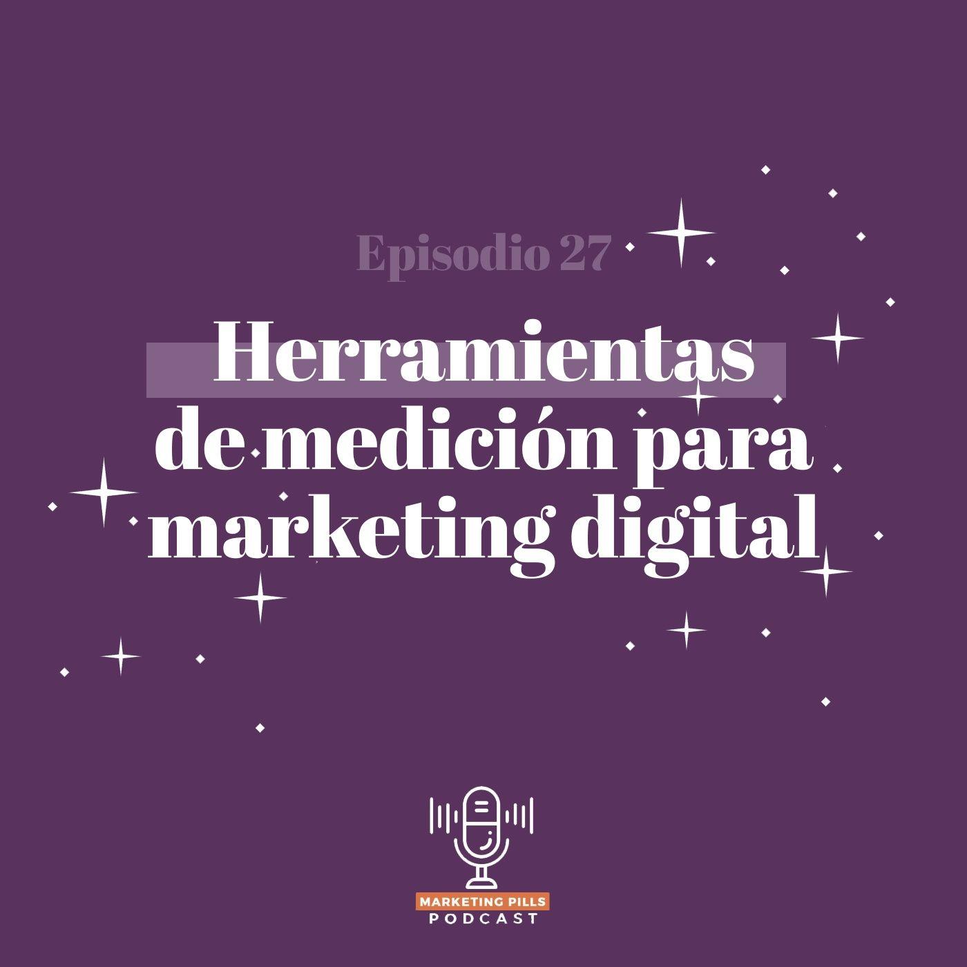 ⚡ Episodio 27 - Herramientas De Medición En Marketing Digital