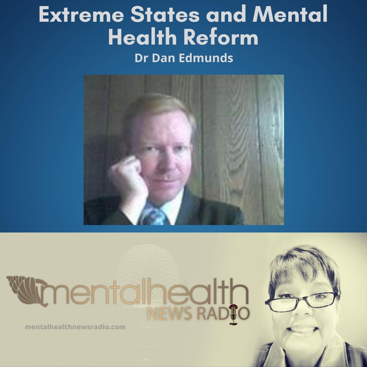 Mental Health News Radio - Extreme States and Mental Health Reform
