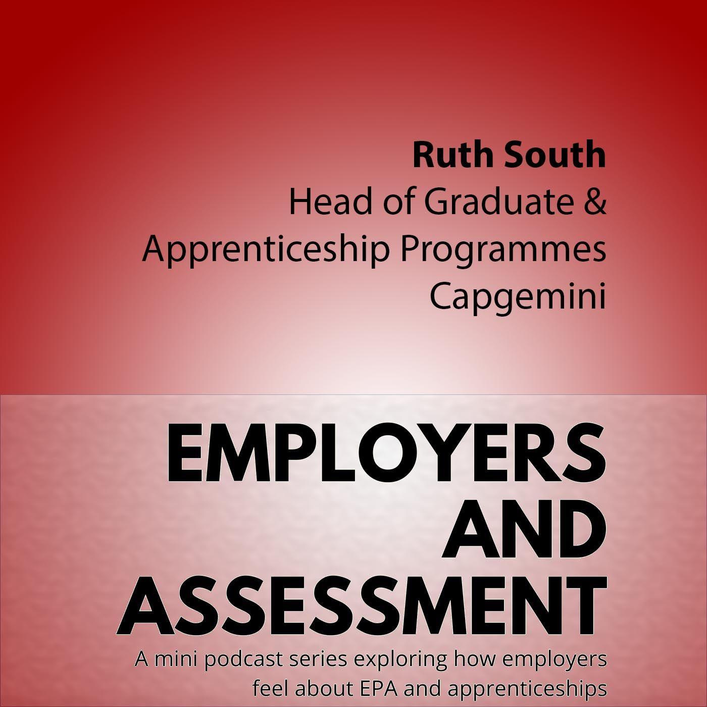 Employers & Assessment #4 Ruth South (Capgemini)