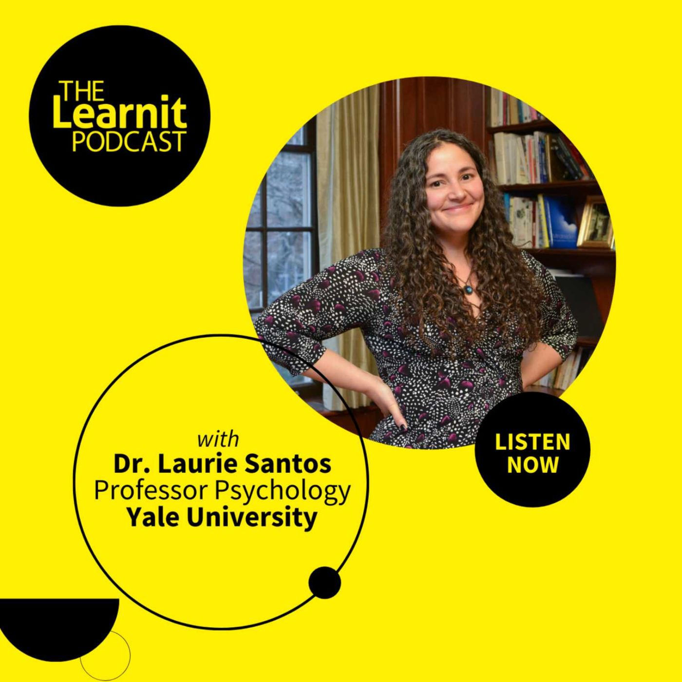 #22, Dr. Laurie Santos, Professor Psychology, Yale University: How to be Happy in a Pandemic