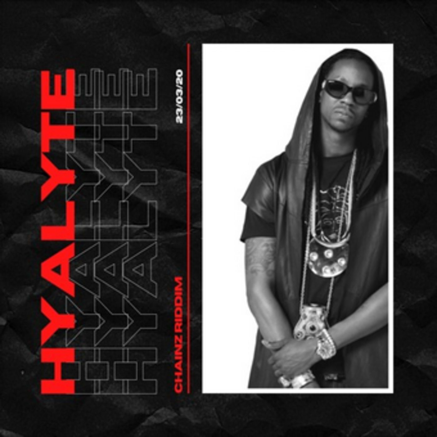 2 Chainz - Watch Out (HYALYTE Riddim)