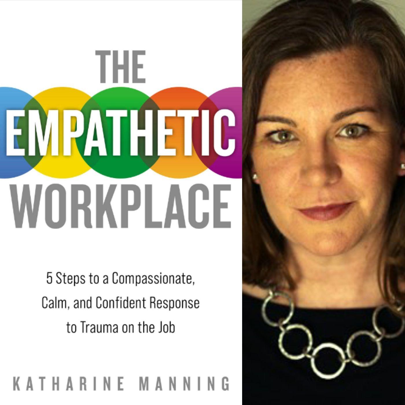 The Empathetic Workplace - Katharine Manning on Big Blend Radio