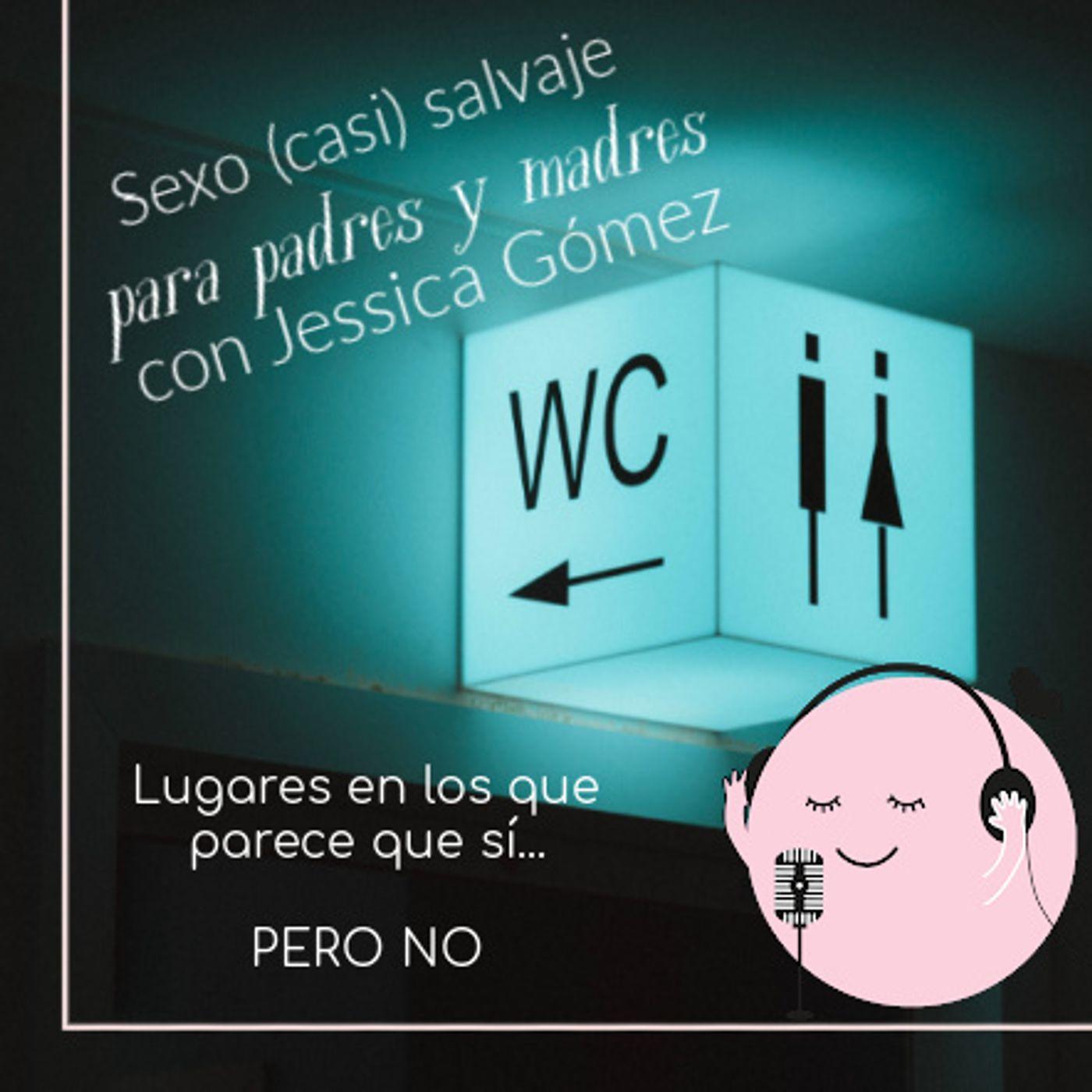 992. Sexo (casi) salvaje para padres y madres: Los baños públicos parece que SI pero NO con @quenomefalte