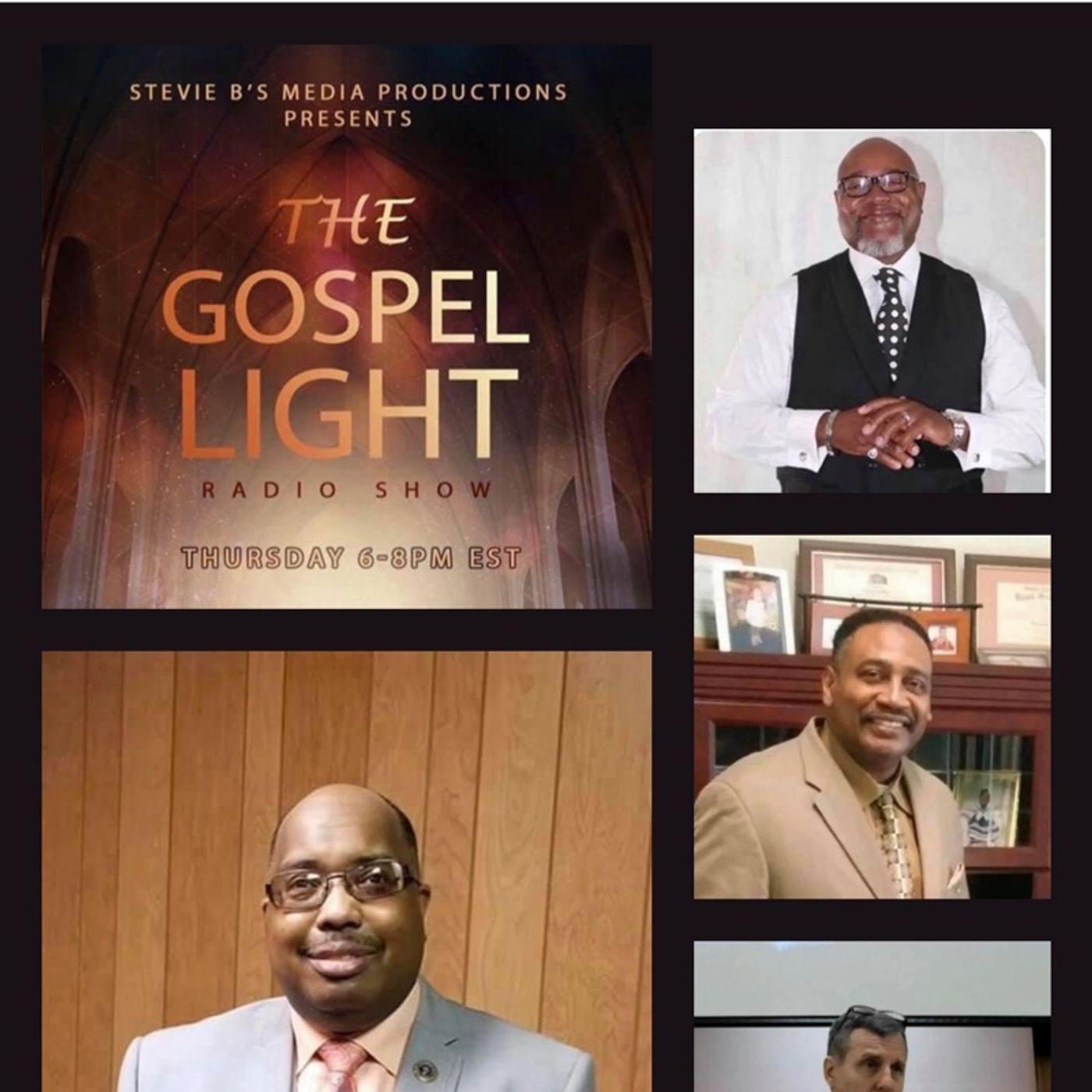 The Gospel Light Radio Show (Episode 237)