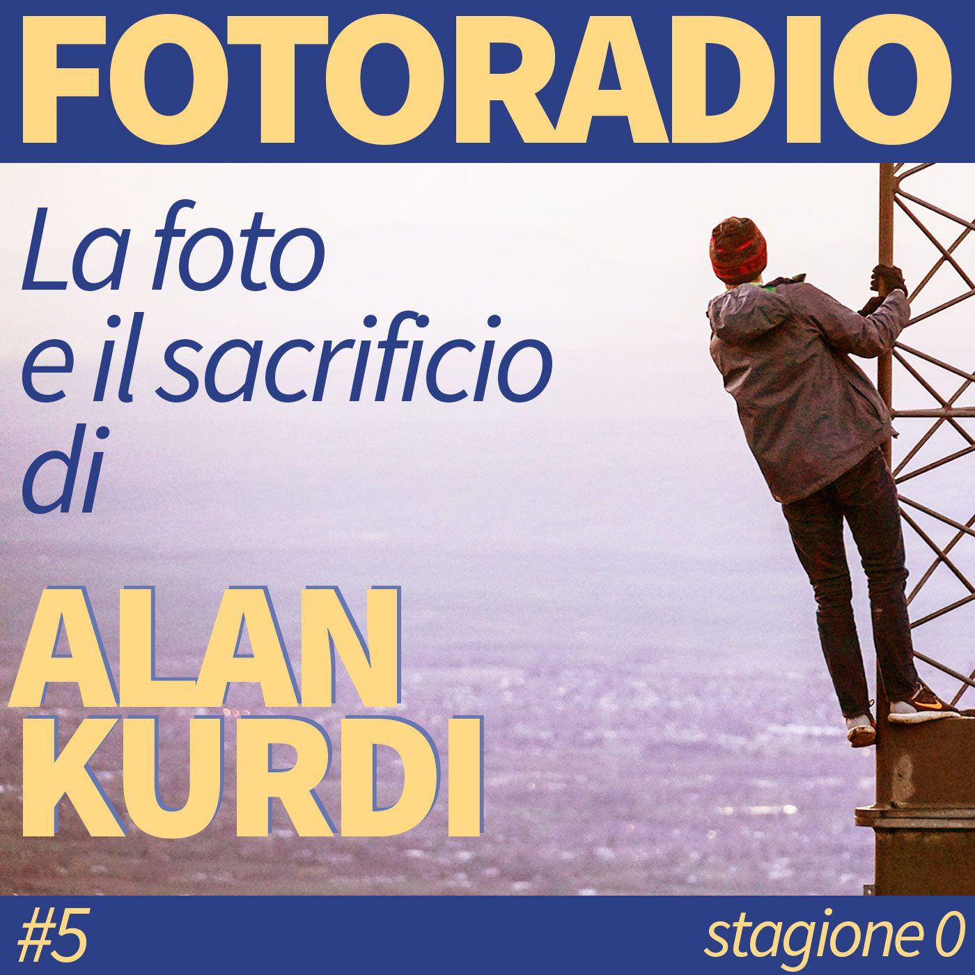 ALAN KURDI: la foto e il sacrificio