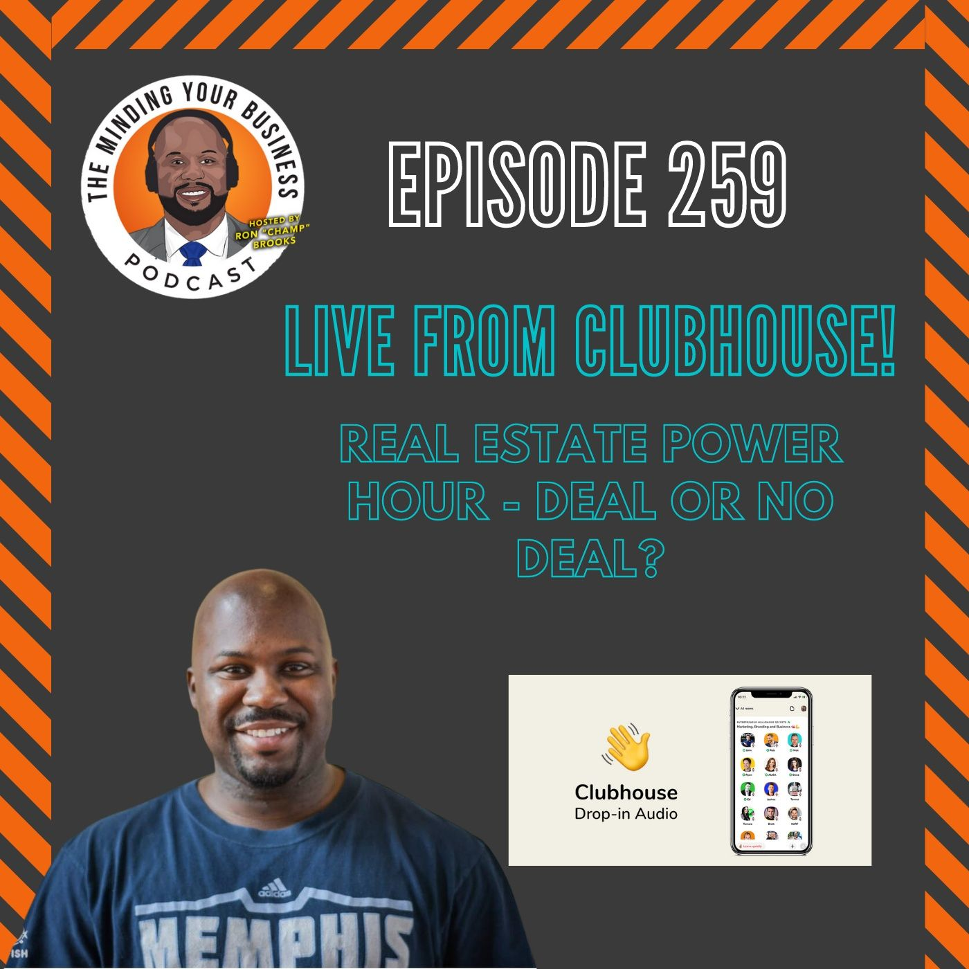 #259 - Real Estate Power Hour - Deal or No Deal!