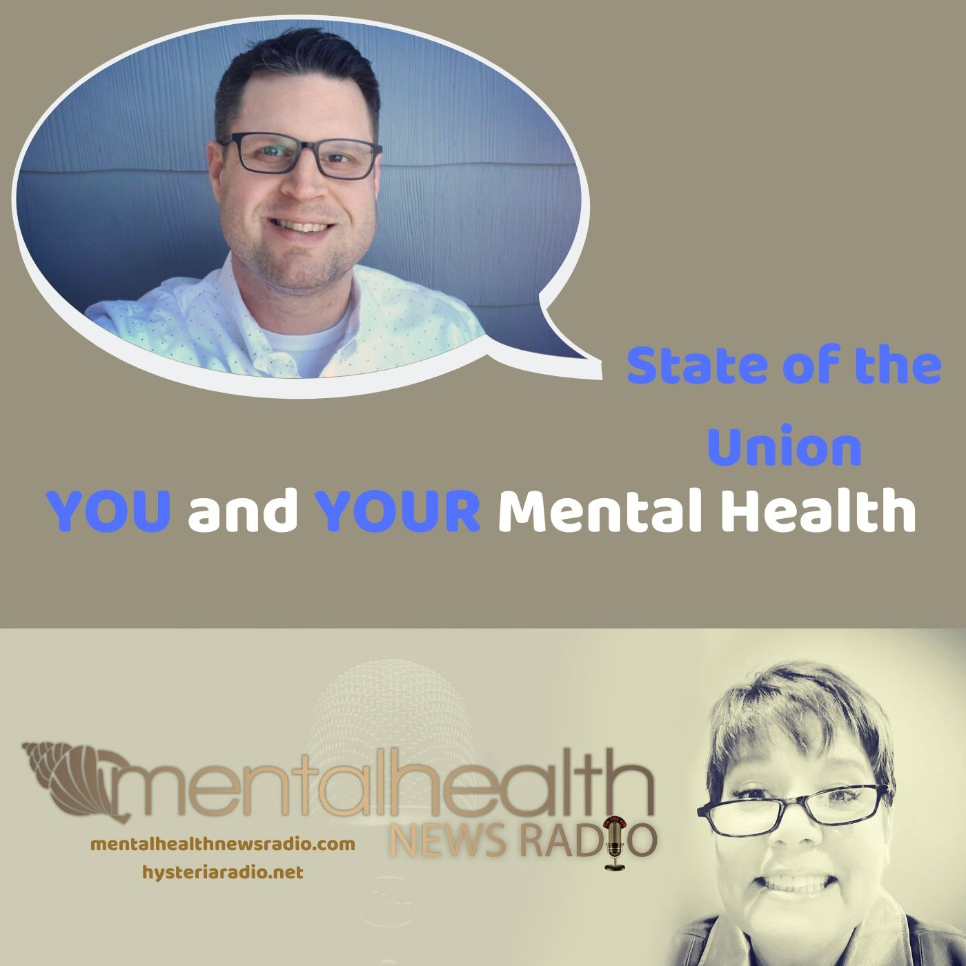 Mental Health News Radio - State of the Union: You and Your Mental Health