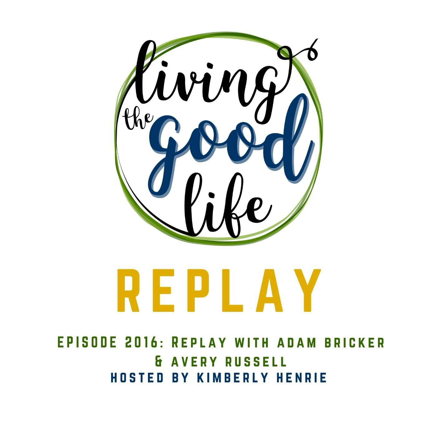 LTGL-2016-Replay with Adam Bricker & Avery Russell