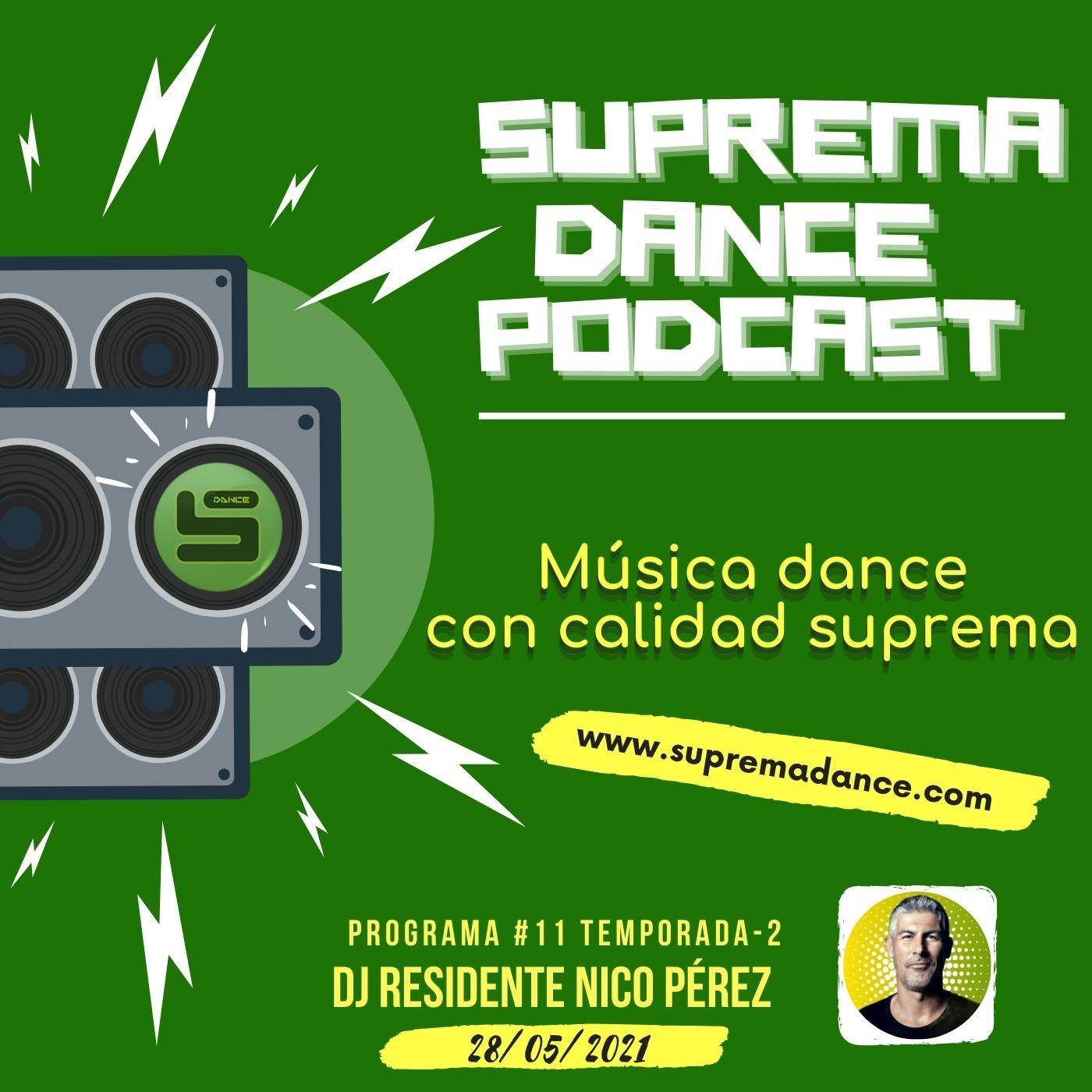 DJ Residente Nico Pérez | Programa-11 | T.2 | SDP