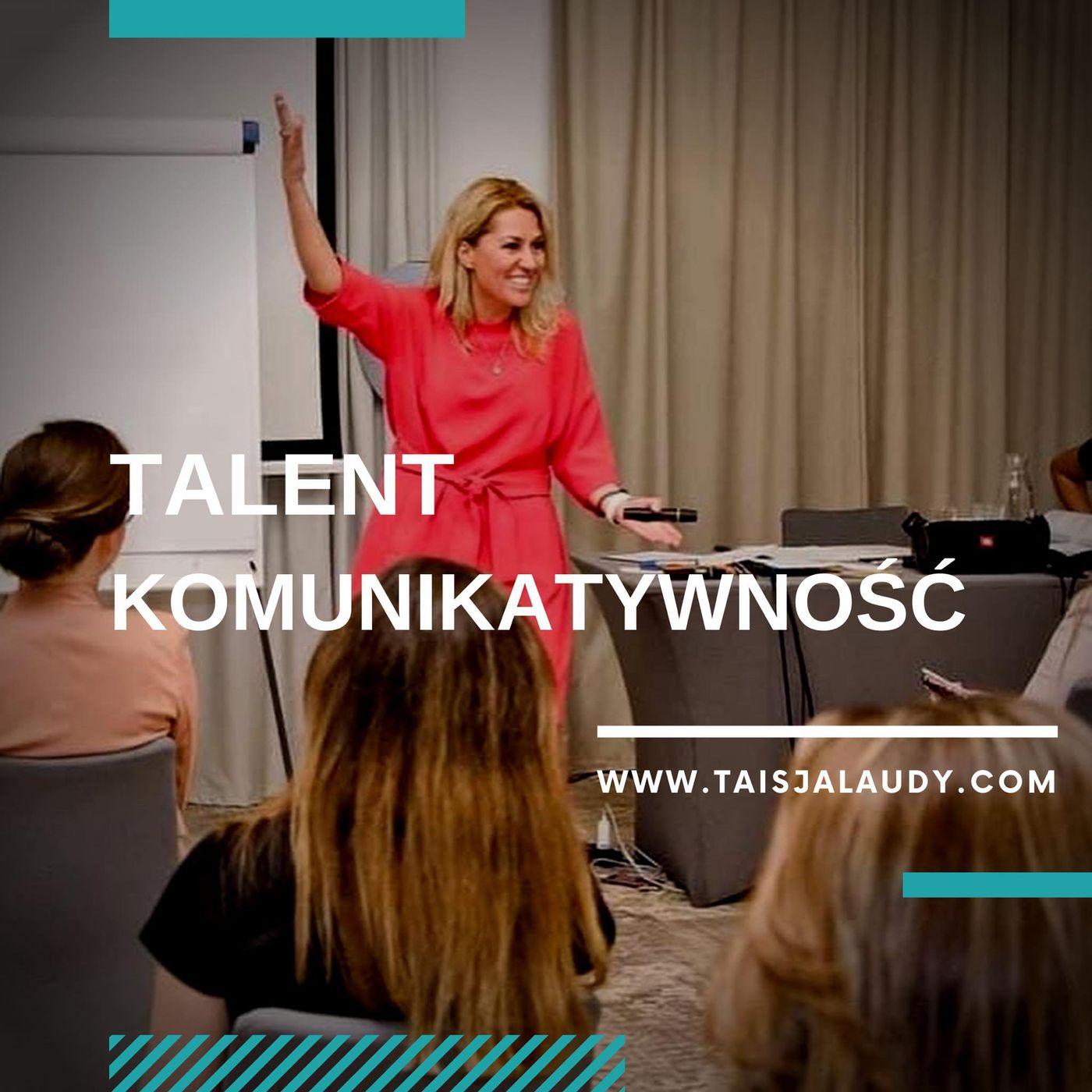 Talent Komunikatywność (Communication) - Test GALLUPa, Clifton StrengthsFinder 2.0