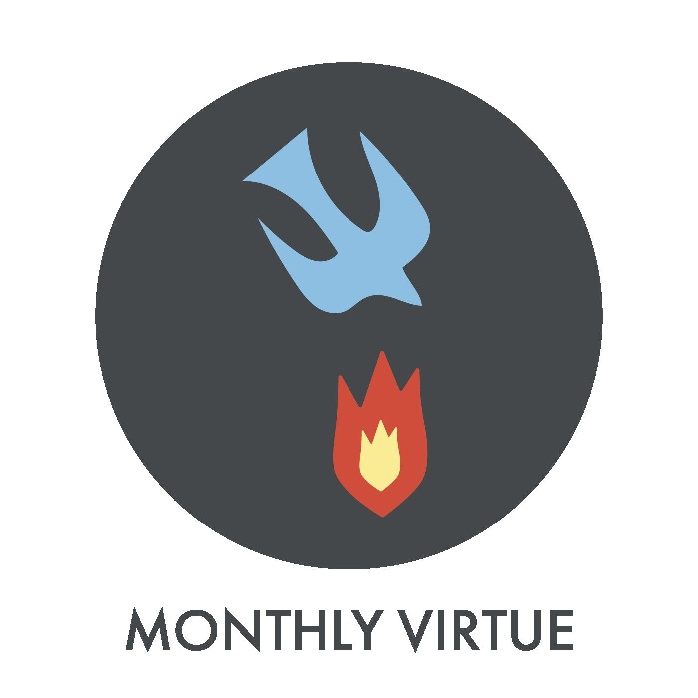 MONTHLY VIRTUES: POVERTY WEEK ONE