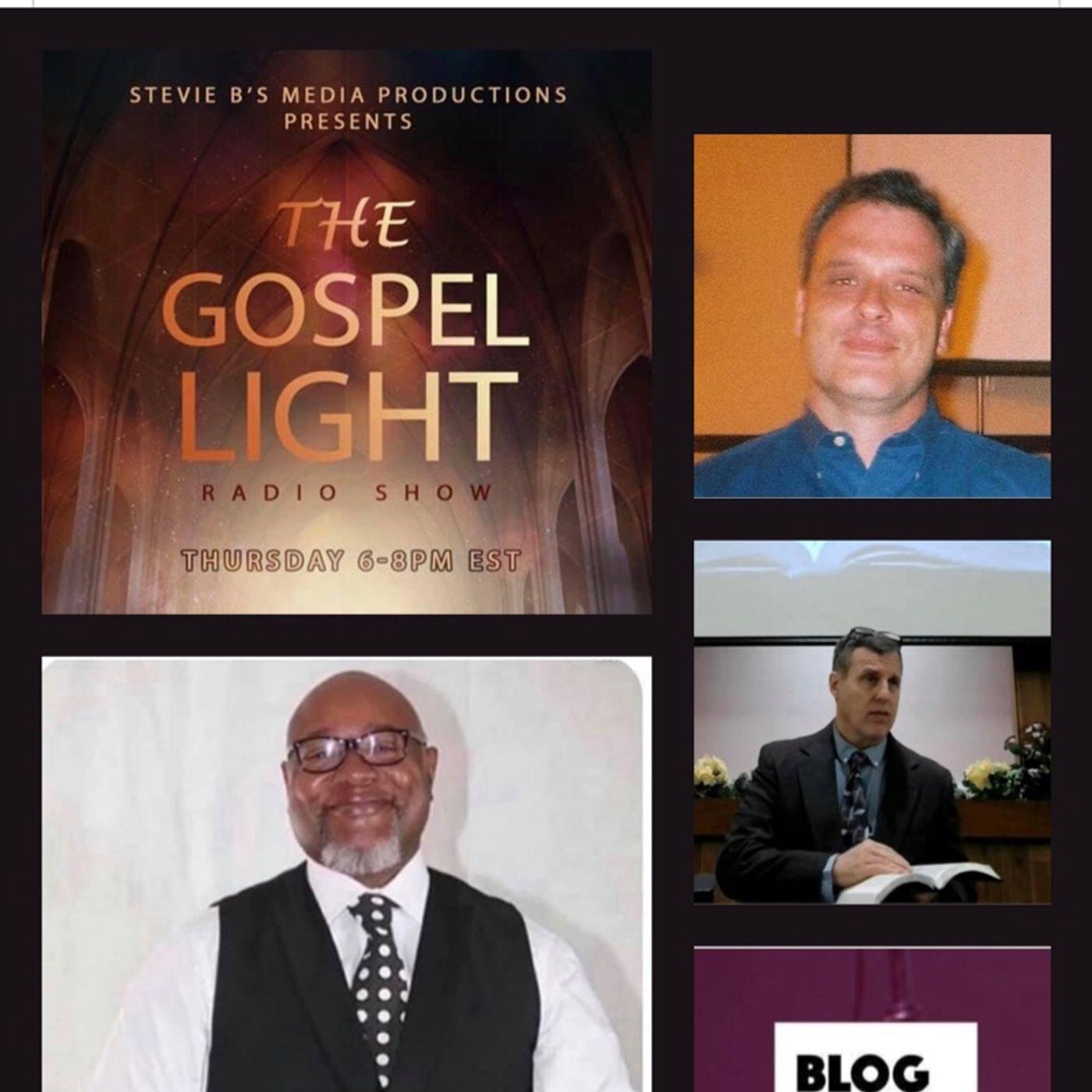 The Gospel Light Radio Show - (Episode 233)