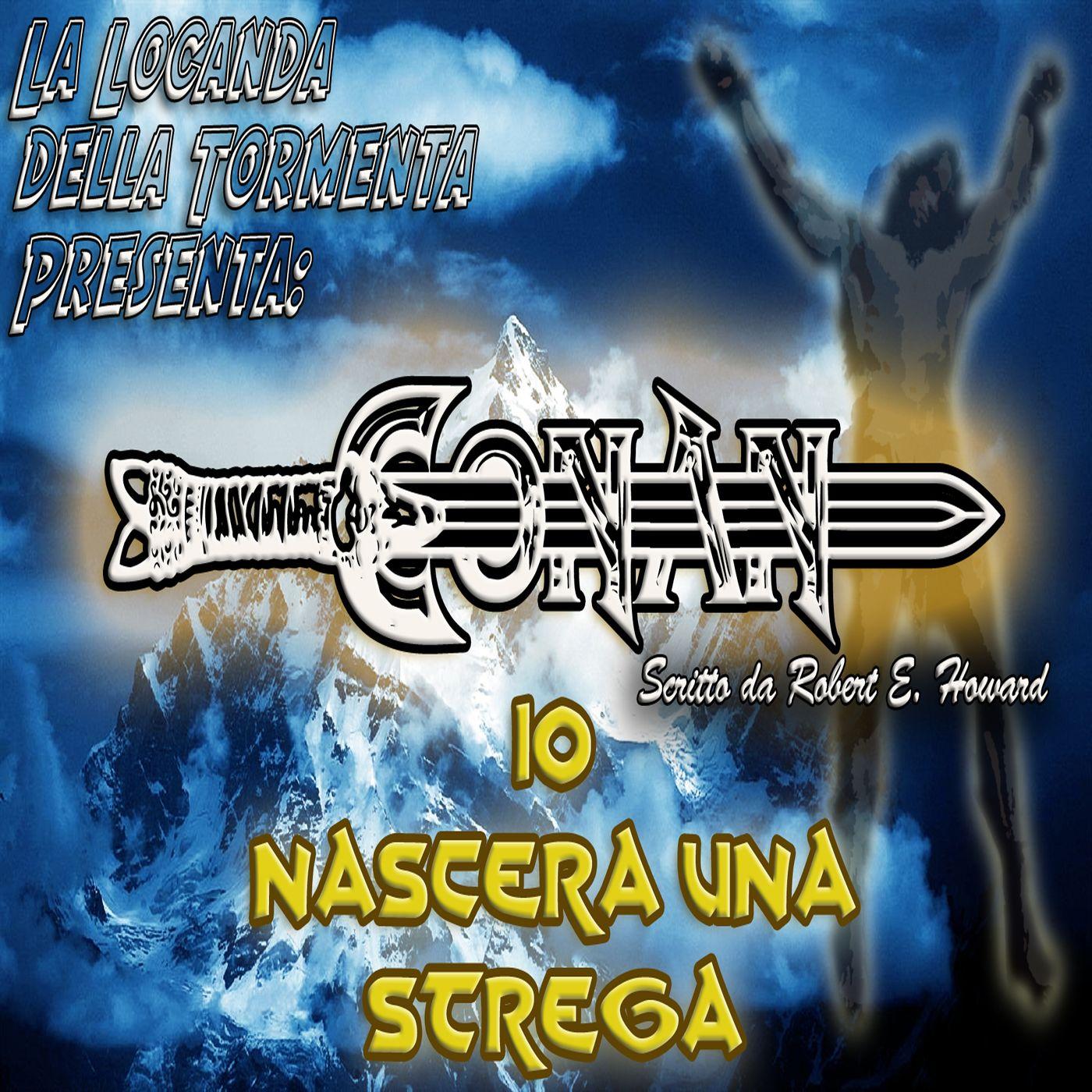 Audiolibro Conan il barbaro 10- Nascerà una strega