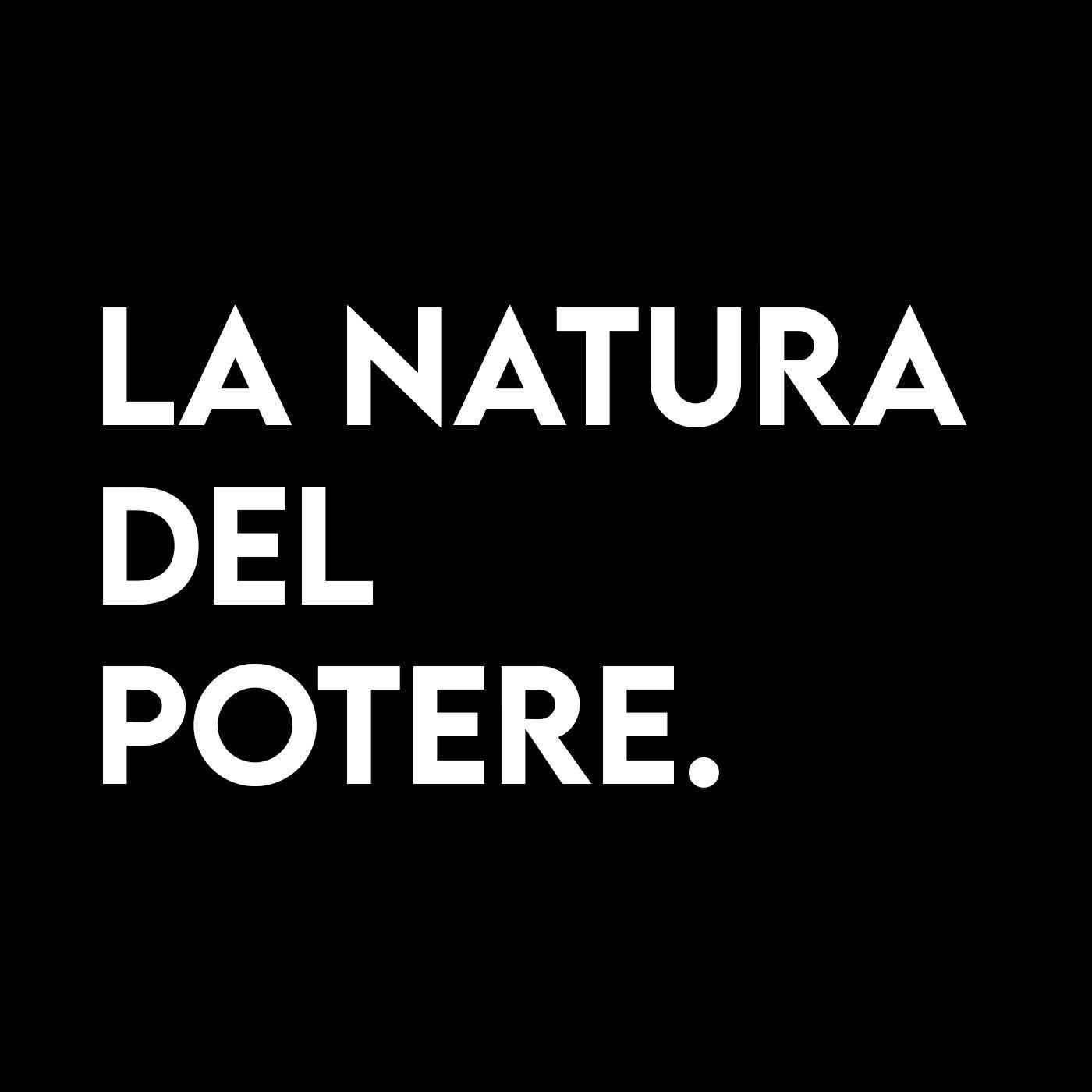 La Natura del POTERE