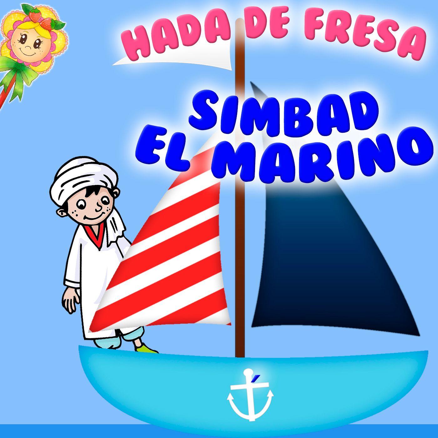 128. Abuelo Simbad el marino. Cuento infantil de Hada de Fresa