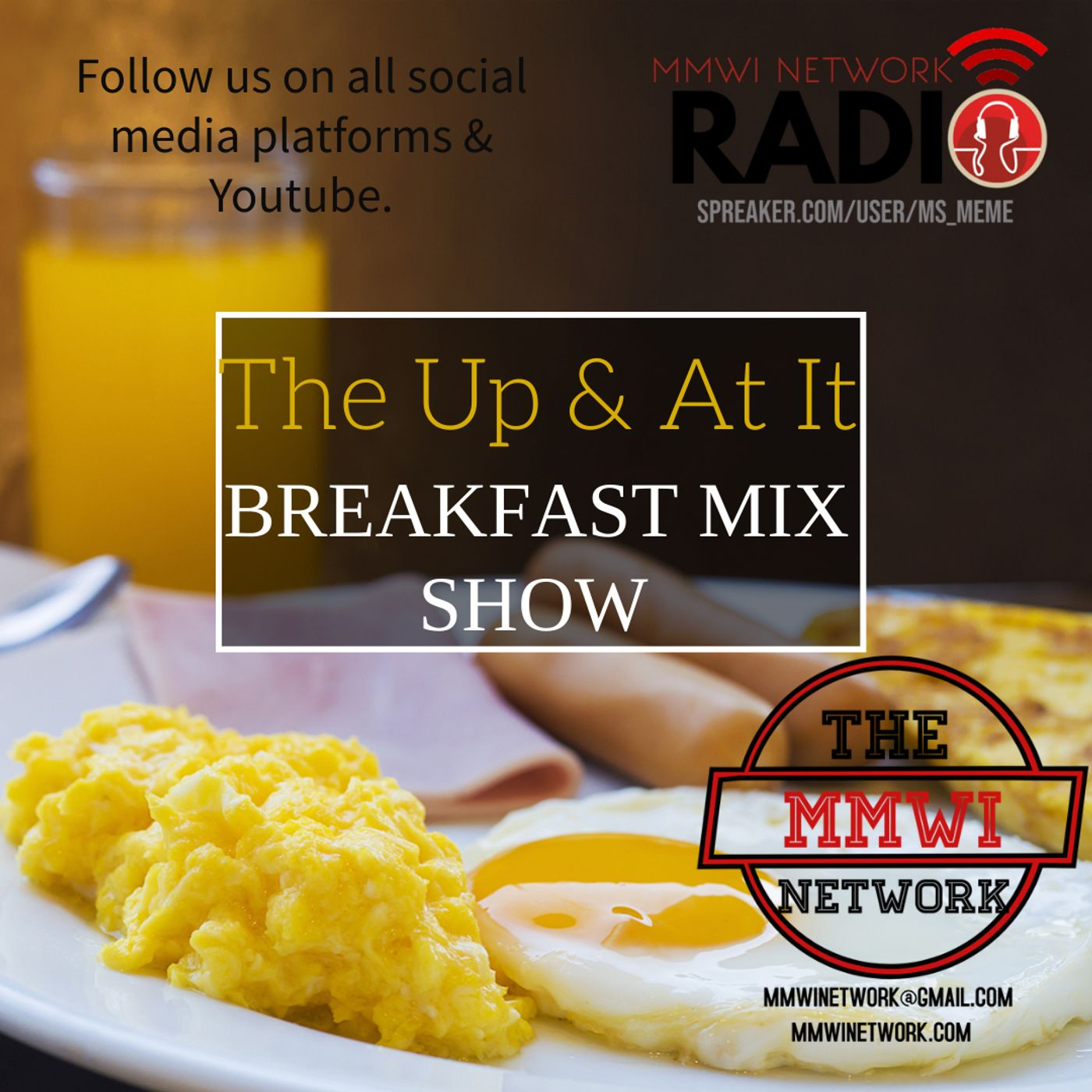 The Up & At It Breakfast Mix Show 9-28-2021
