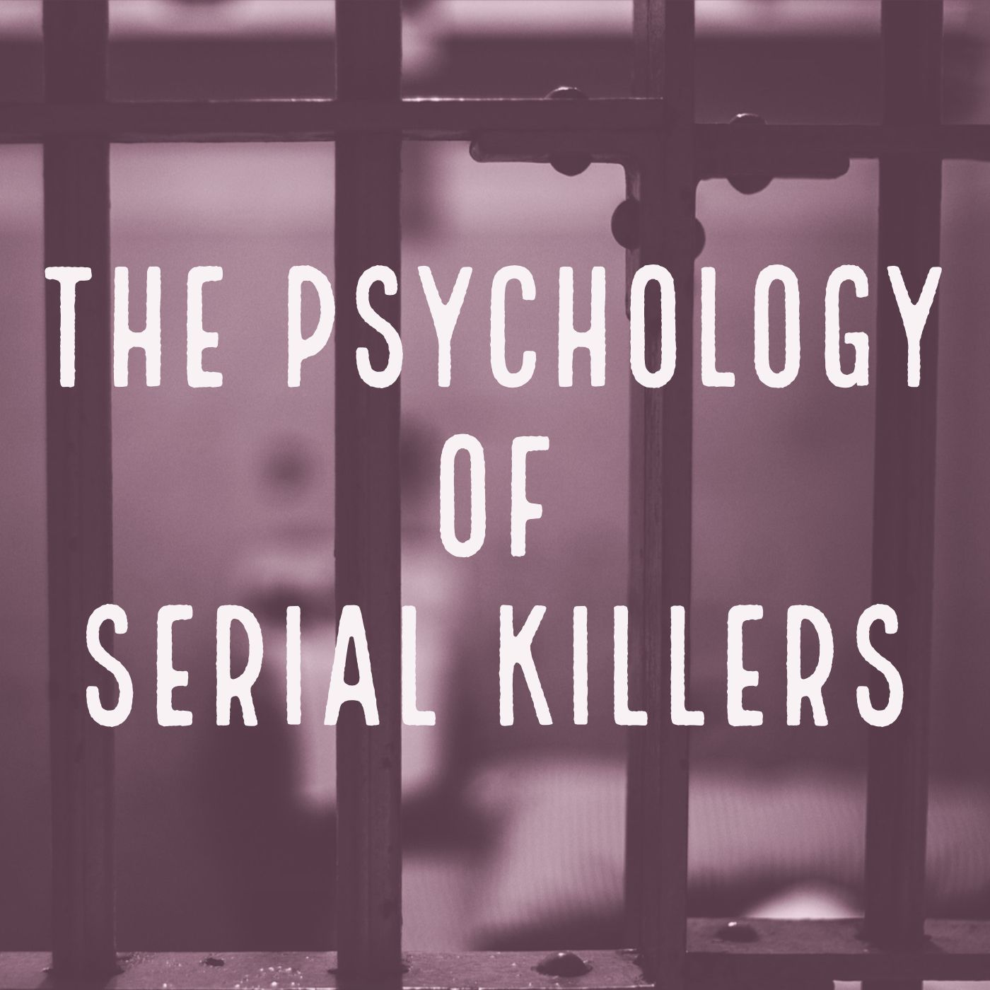 The Psychology of Serial Killers (2019 Rerun)