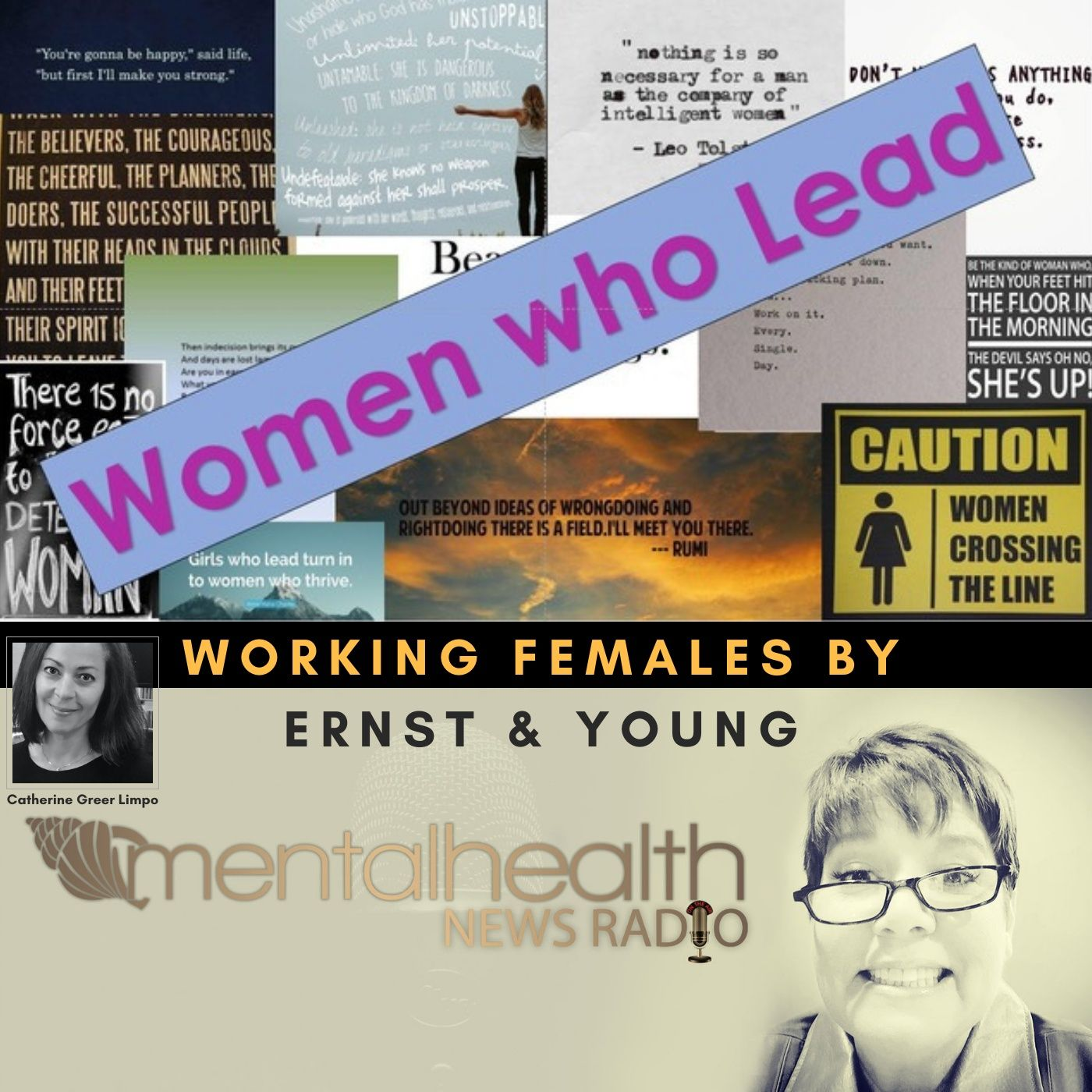 Mental Health News Radio - Women Who Lead: Working Females by Ernst & Young