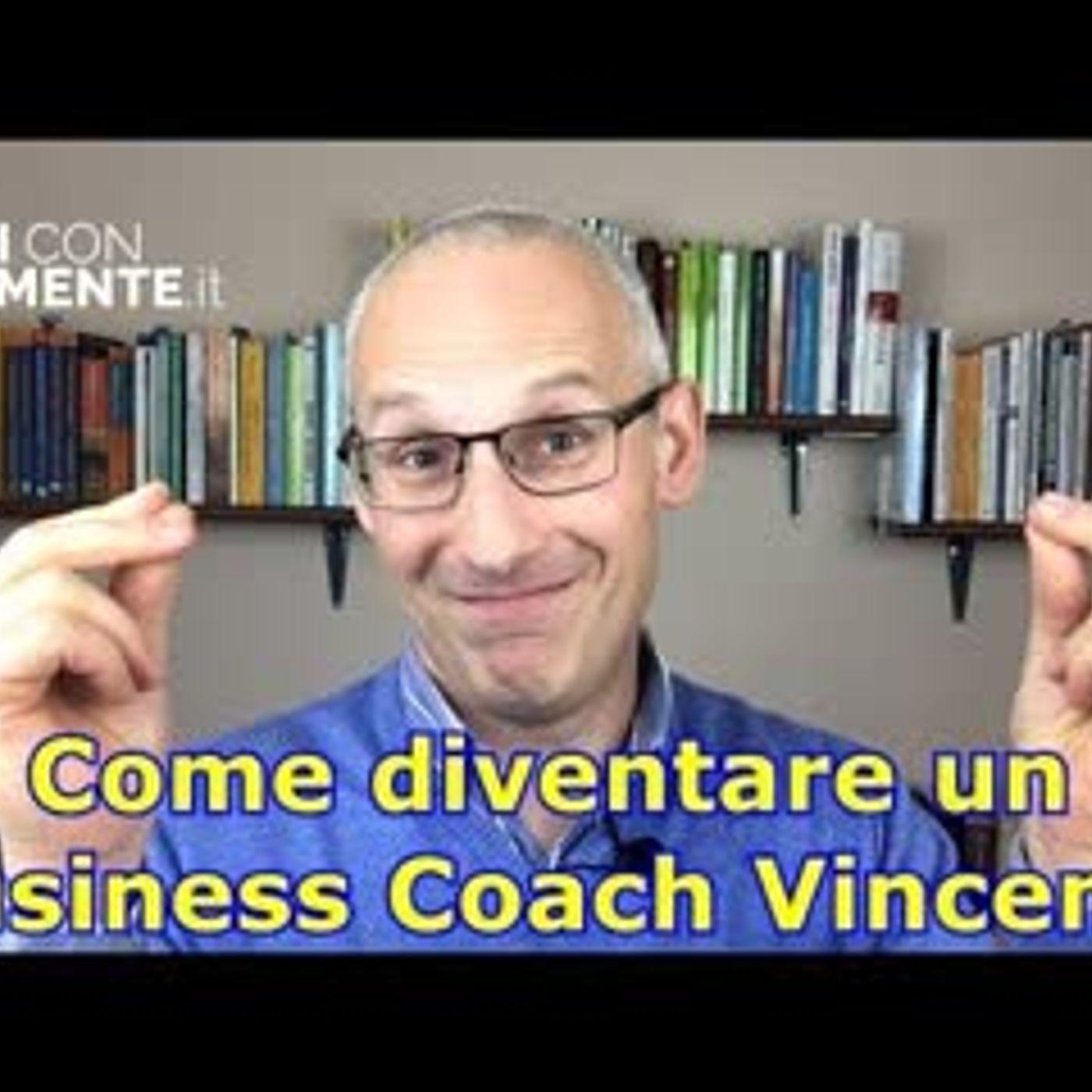 Come diventare un Business Coach Vincente!