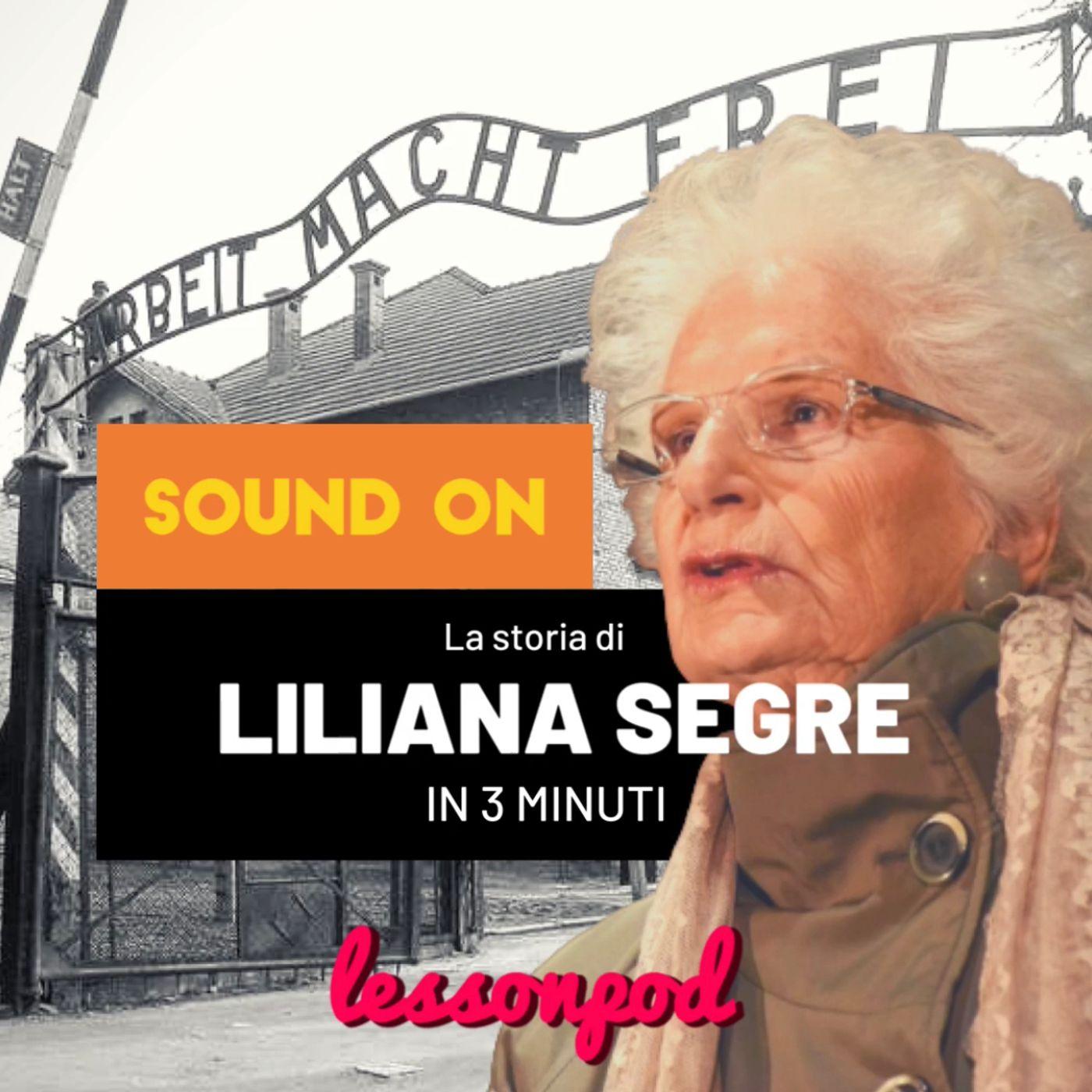 La storia di Liliana Segre in 3 minuti