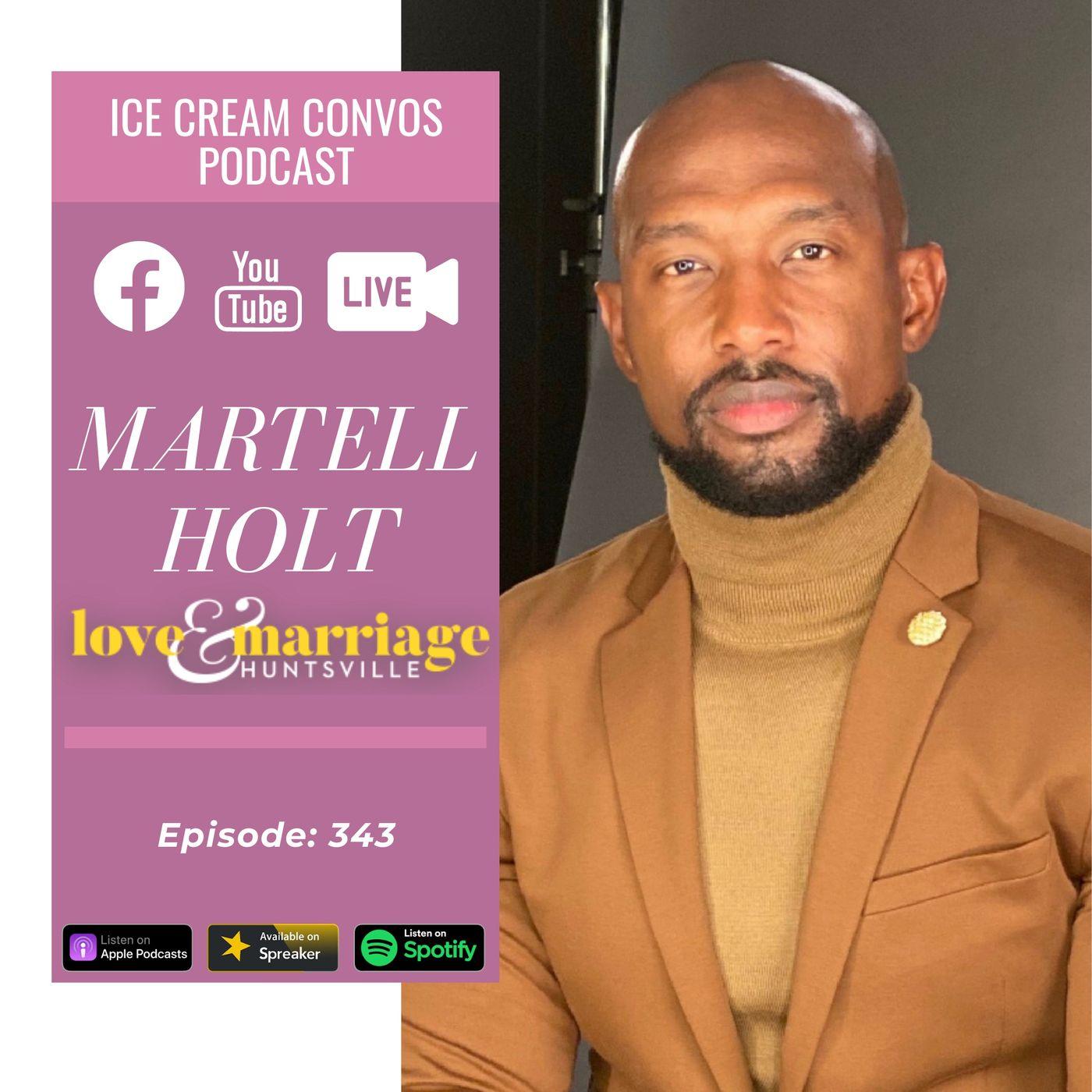 "Ep. 343: 'Love & Marriage: Huntsville"" Star Martell Holt"