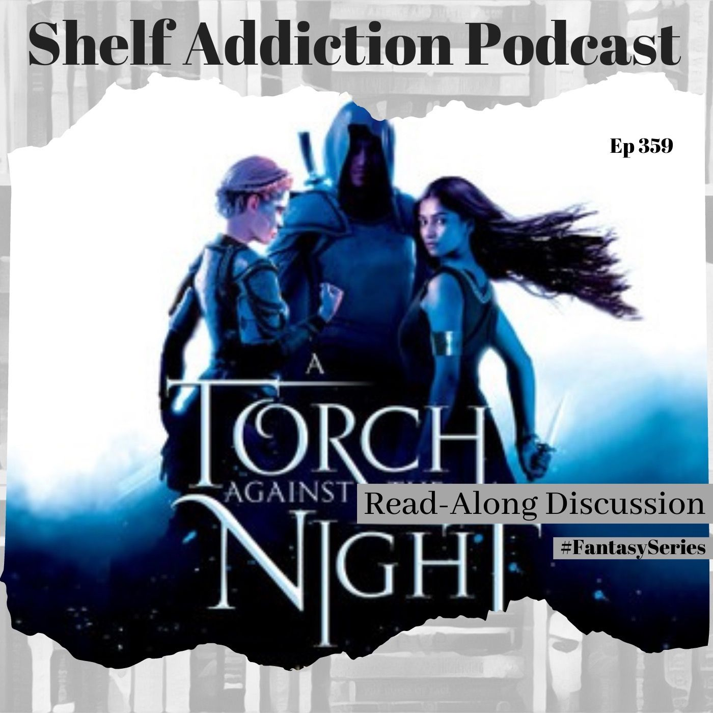 #FantasySeries Discussion of A Torch Against the Night (AEITA #2) | Book Chat