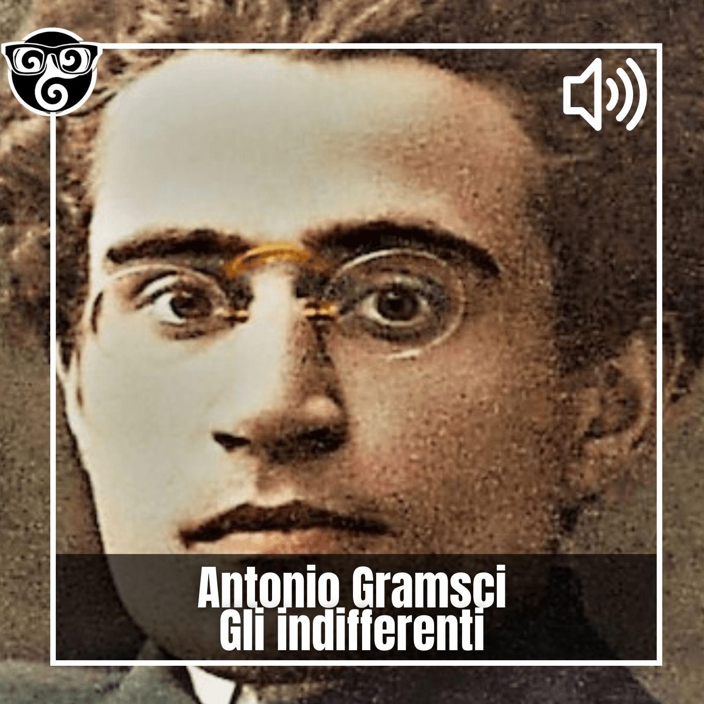 Antonio Gramsci - Gli indifferenti