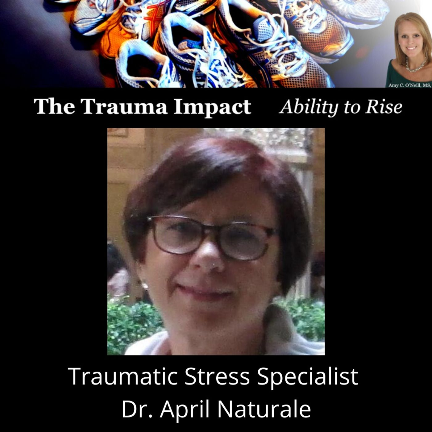 Traumatic Stress Specialist Dr. April Naturale
